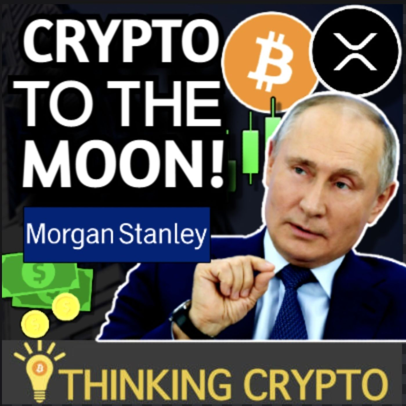Morgan Stanley CEO & Putin Bullish on CRYPTO - Big Ripple XRP News - Bitcoin Miner IPO & NYSE ETF