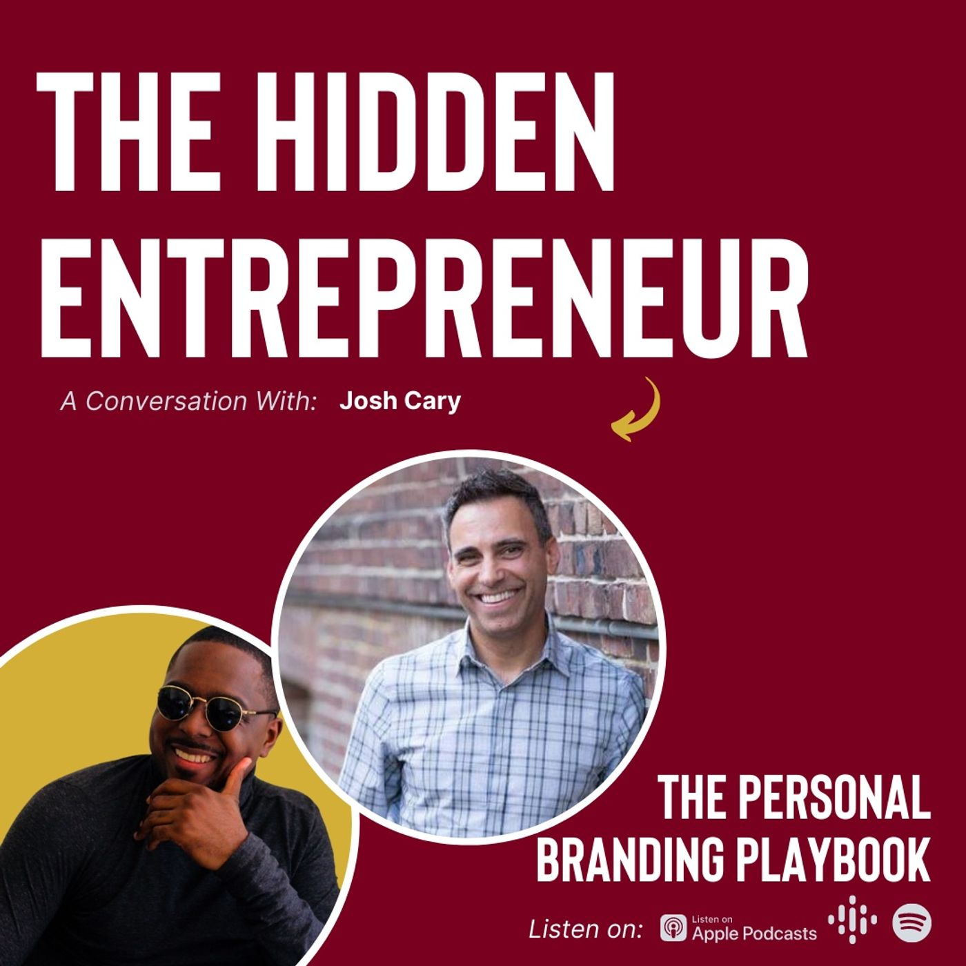The Hidden Entrepreneur ft. Josh Cary