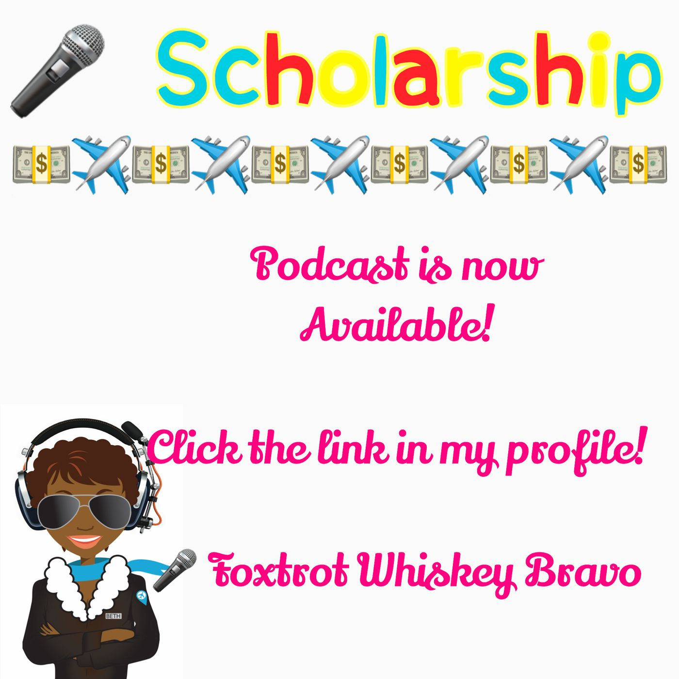Foxtrot Whiskey Bravo Aviation Scholarships!!!
