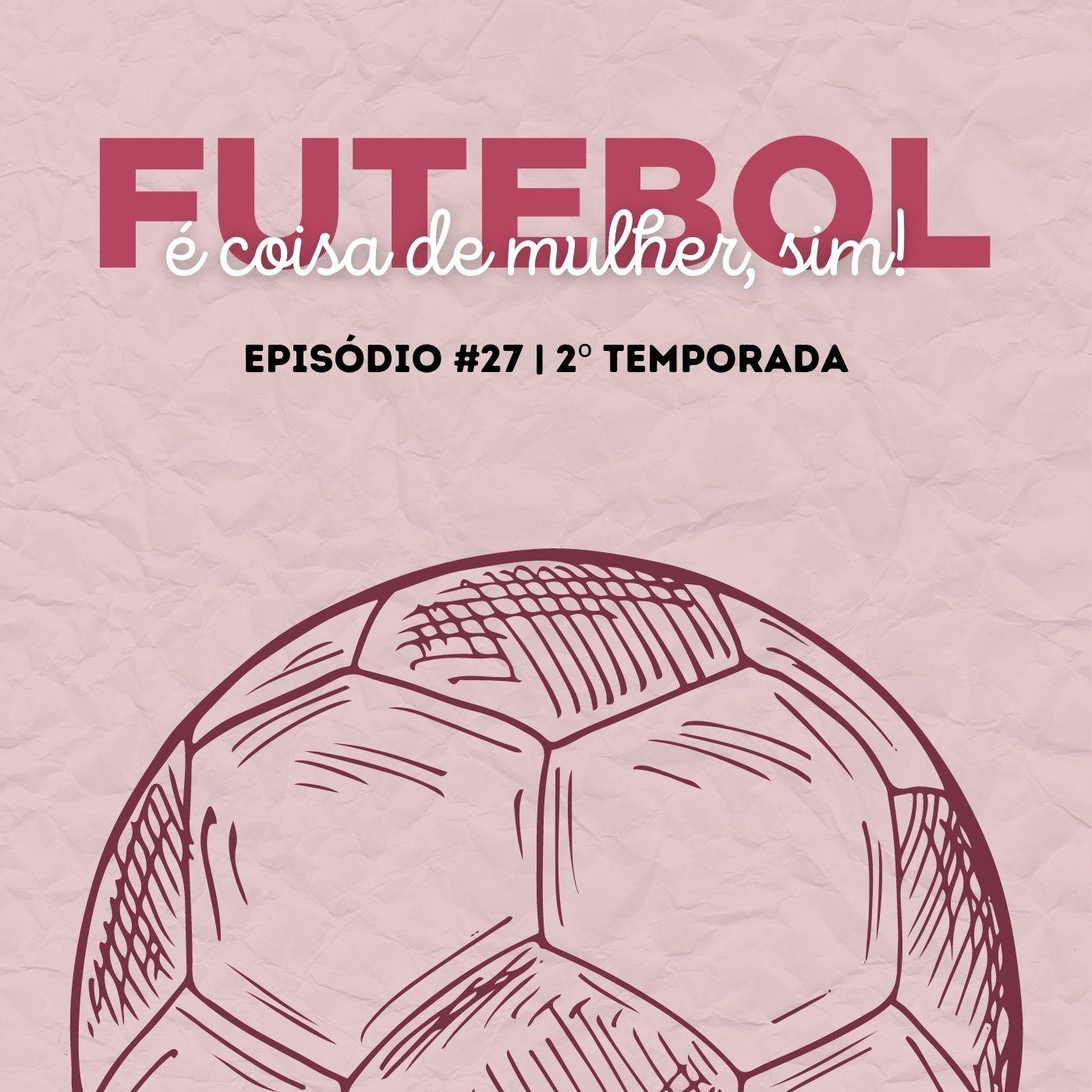 GordaCast #27   Futebol é coisa de mulher, sim! com Japa Mayumi