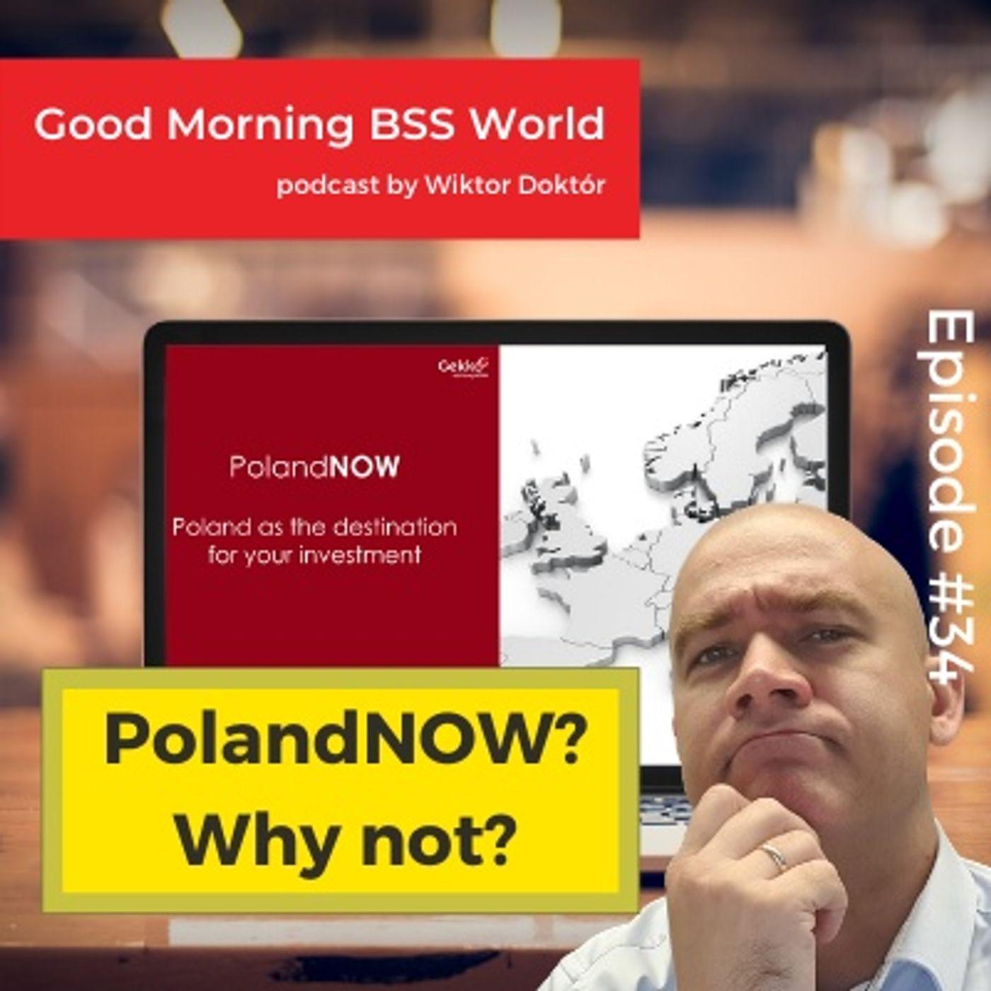 #34 PolandNOW? Why not?