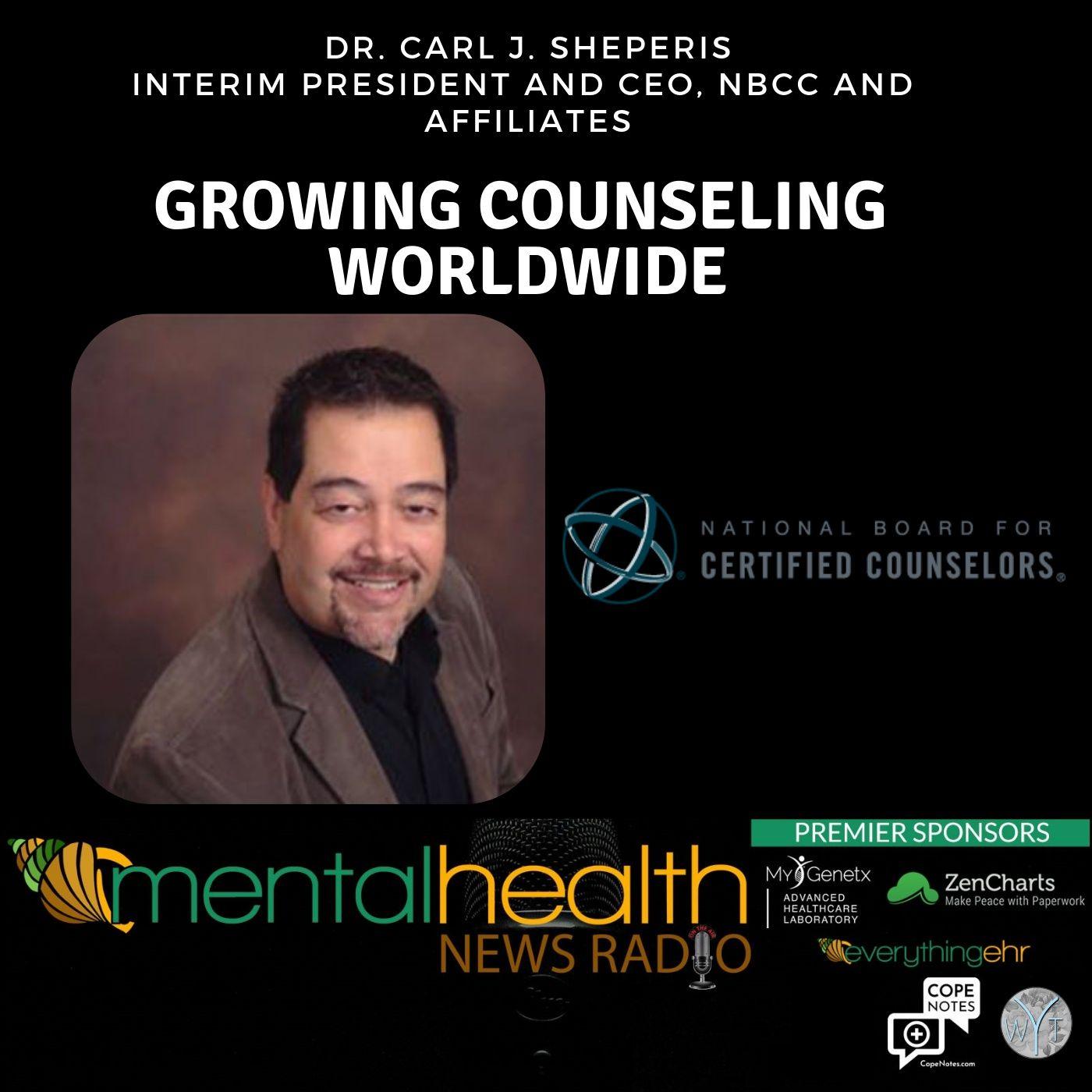 Mental Health News Radio - Growing Counseling Worldwide with Dr. Carl J. Sheperis