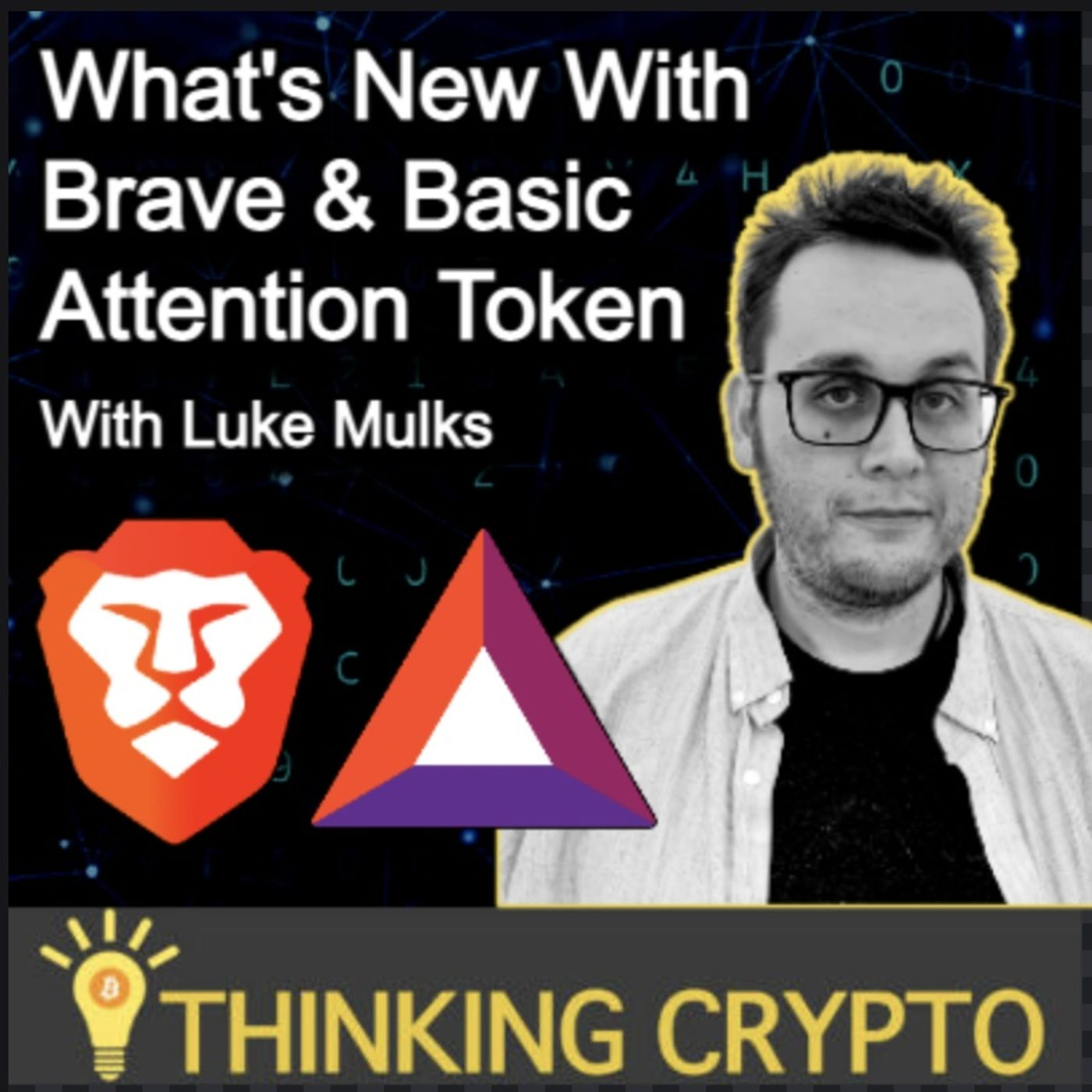 Luke Mulks Interview - Brave & Basic Attention Token (BAT) - Brave Talk & Search, Crypto Market
