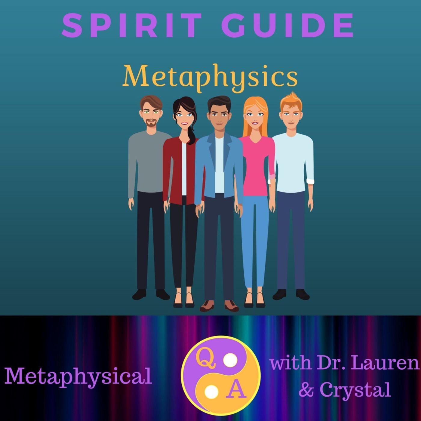 Spirit Guide Metaphysics