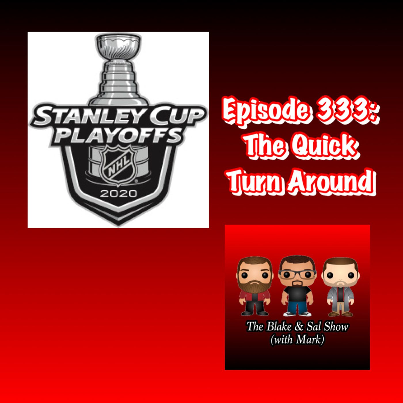 Episode 333: The Quick Turnaround (Special Guest: Mike Donovan)