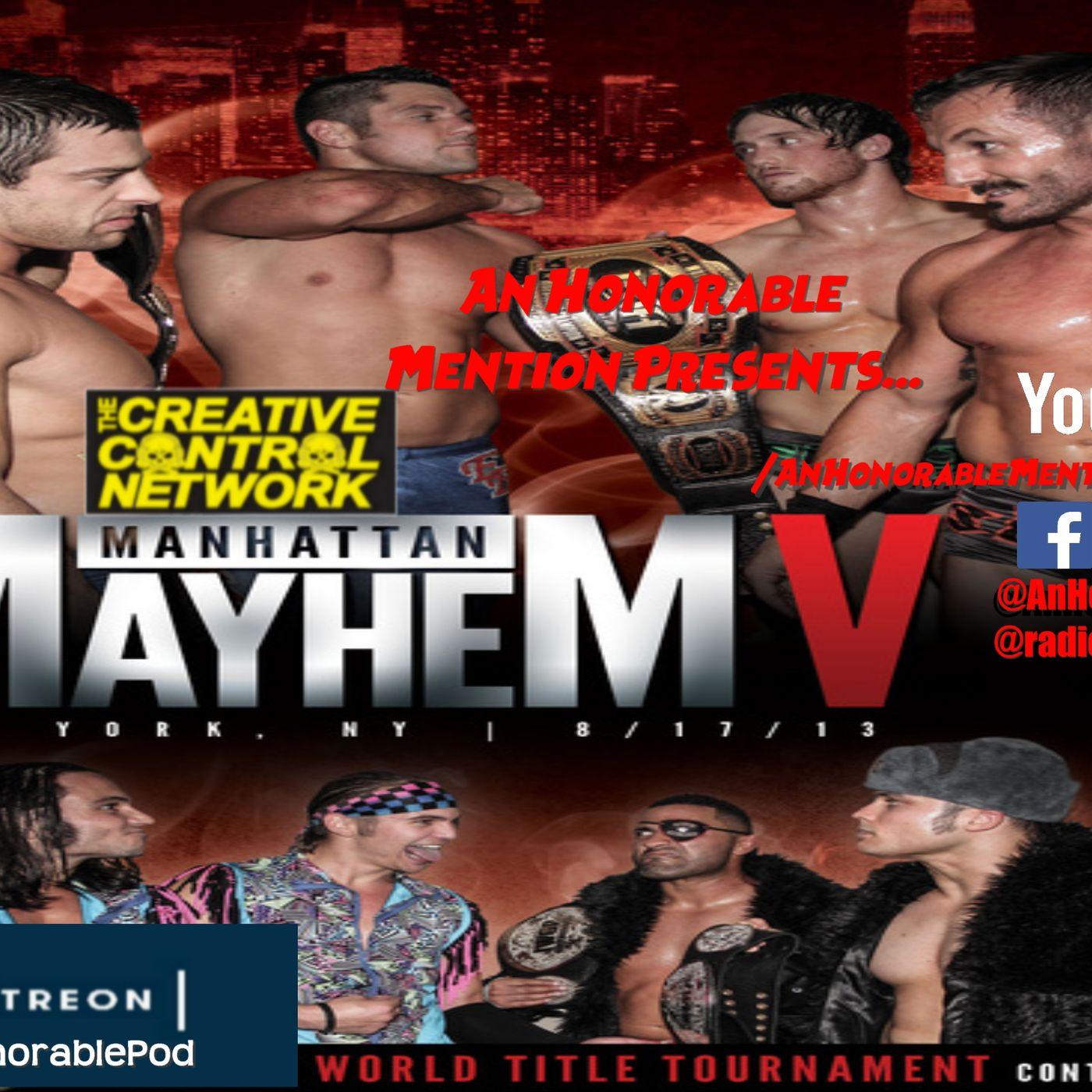 Episode 164: Manhattan Mayhem 5 (Presented by Patreon.com/AnHonorablePod)