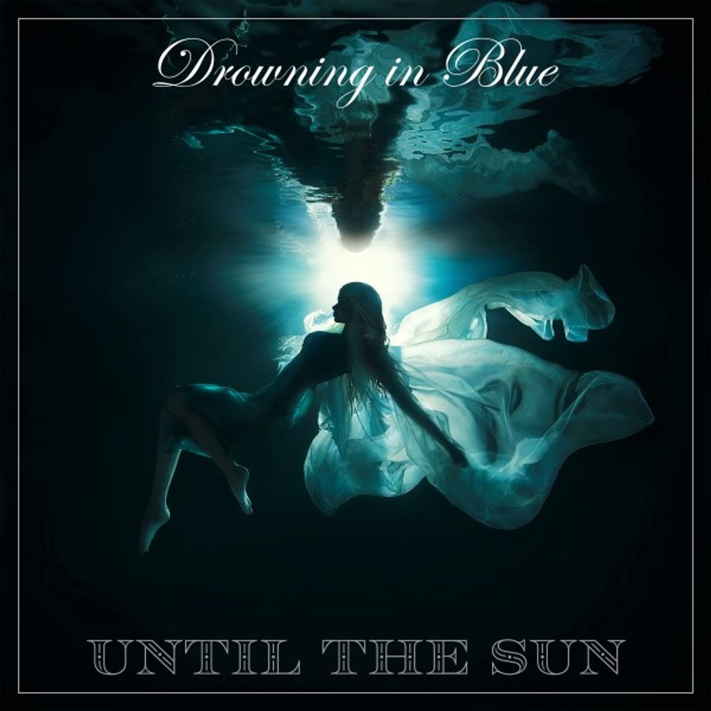 Drowning in Blue - Until the Sun Band on Big Blend Radio