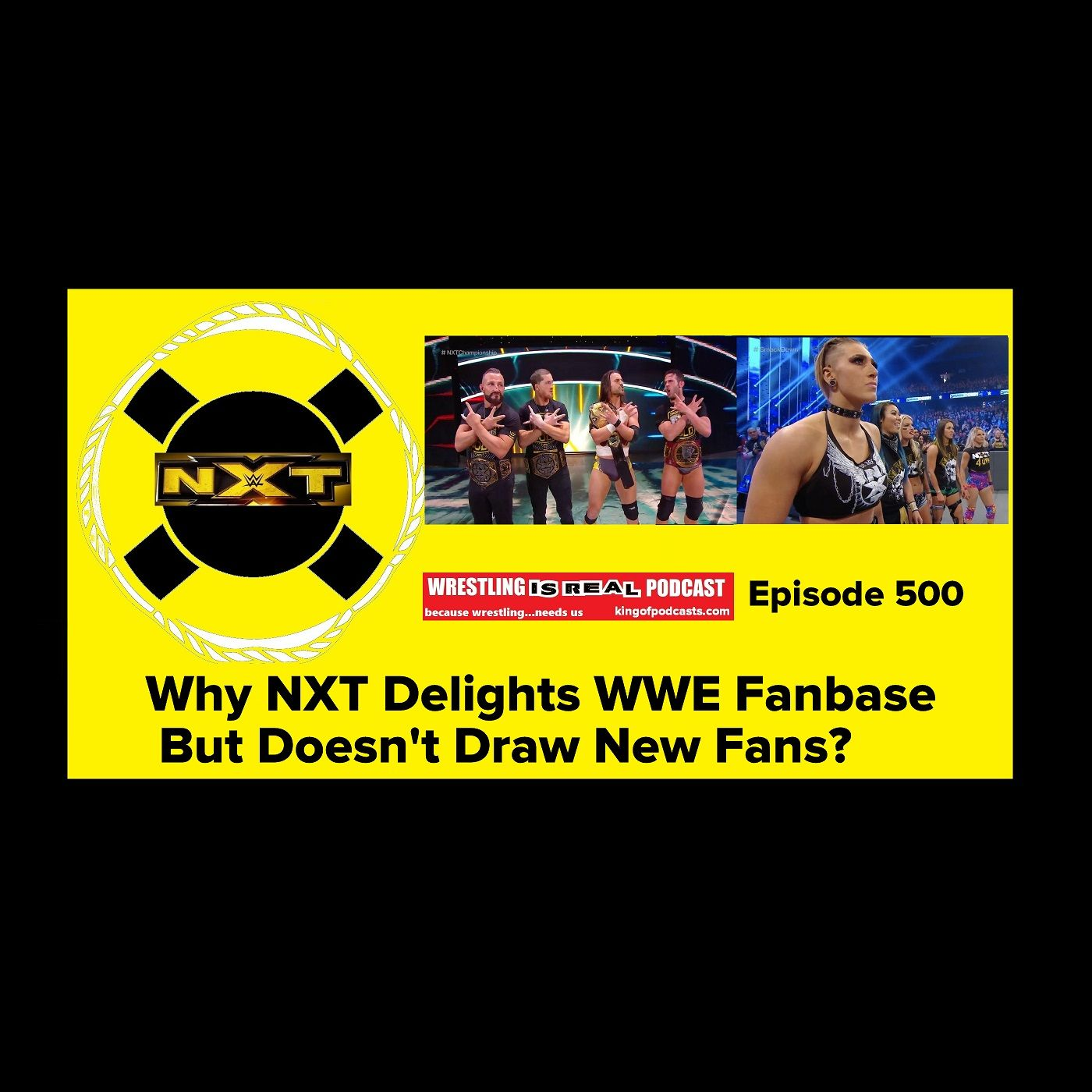 Why NXT Delights WWE Fanbase, But Doesn't Draw New Fans (500th Episode) KOP112819-500