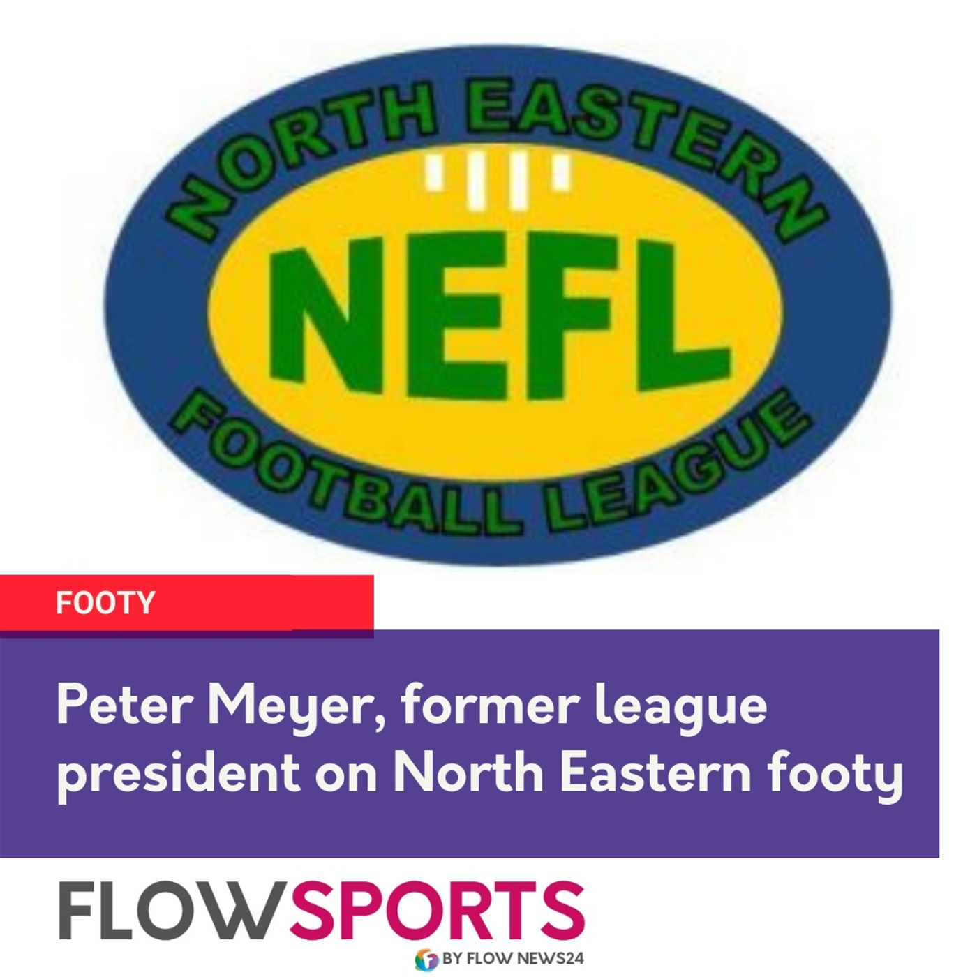 Peter Meyer reviews NEFL and previews 'Nutrien Ag Solutions Cup'