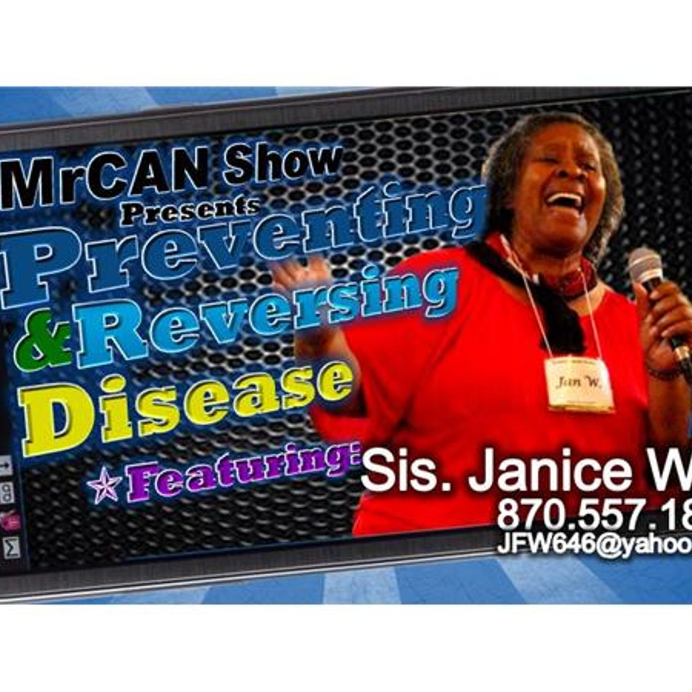 Part 1 Preventing & Reversing Disease with Sister Janice Wells