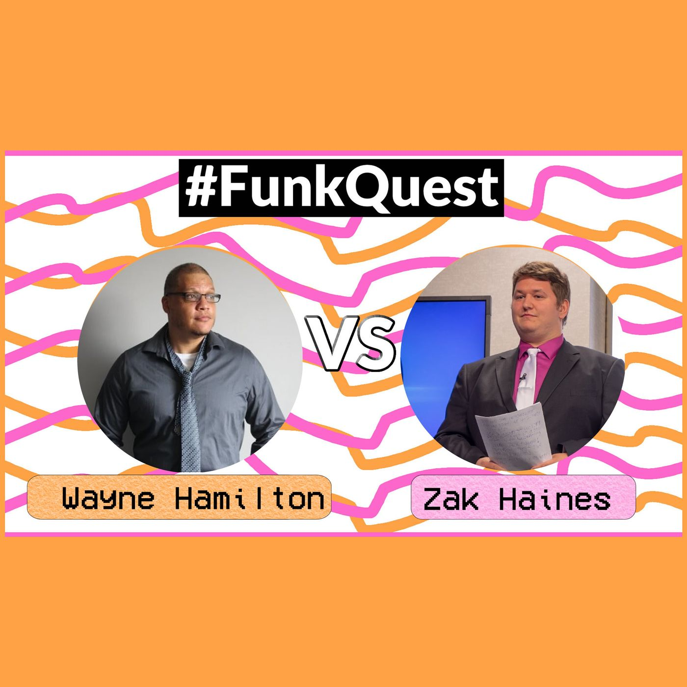 FunkQuest -Season 3 - Episode 4 - WT Hamilton v Zakary Haines