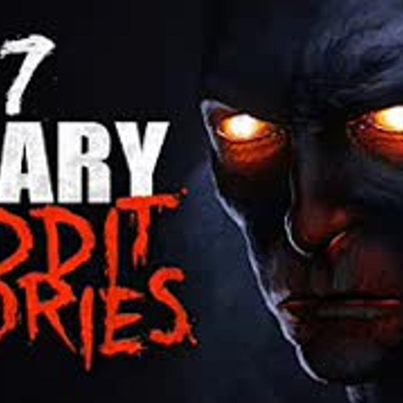 7 SCARY Reddit Horror Stories for a terrifying lockdown