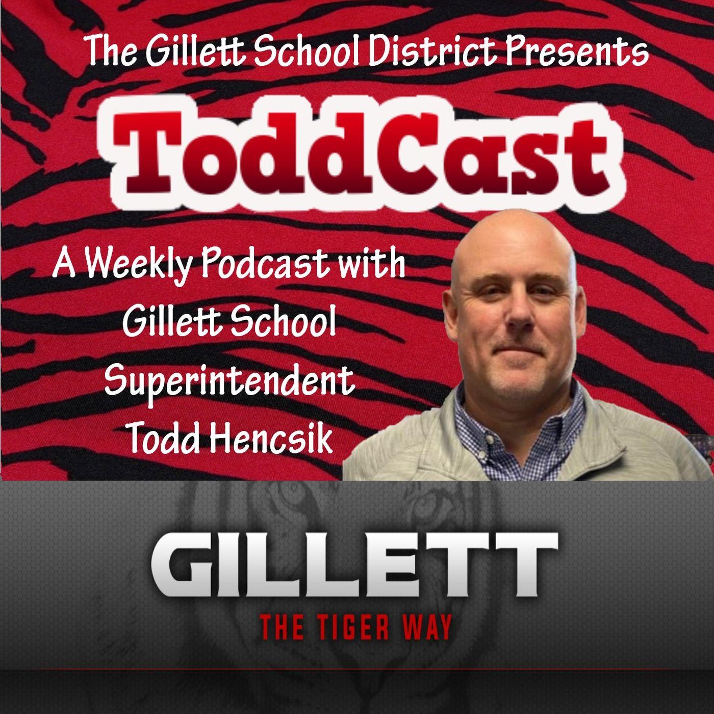 Gillett Schools ToddCast w/ Todd Hencsik