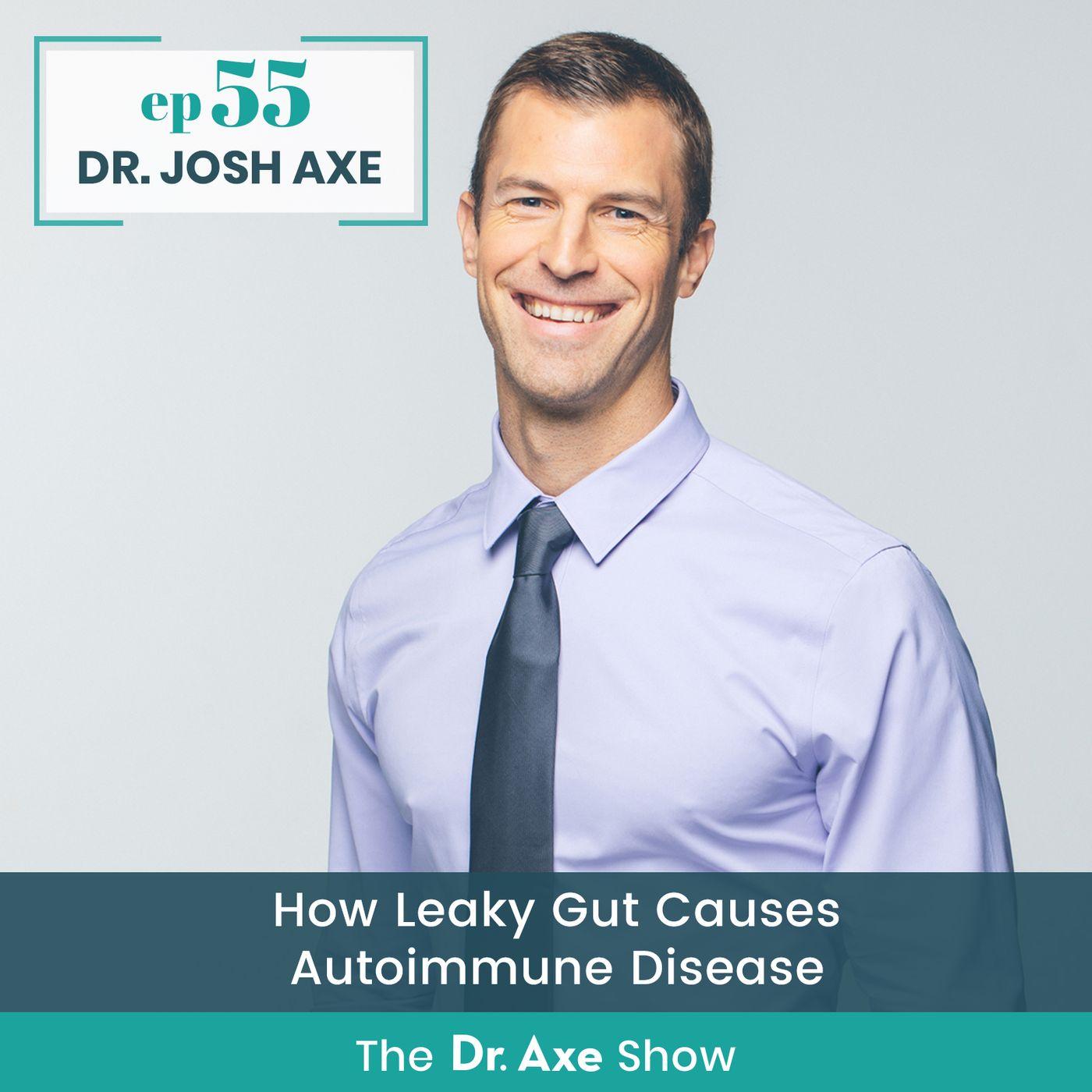 How Leaky Gut Causes Autoimmune Disease