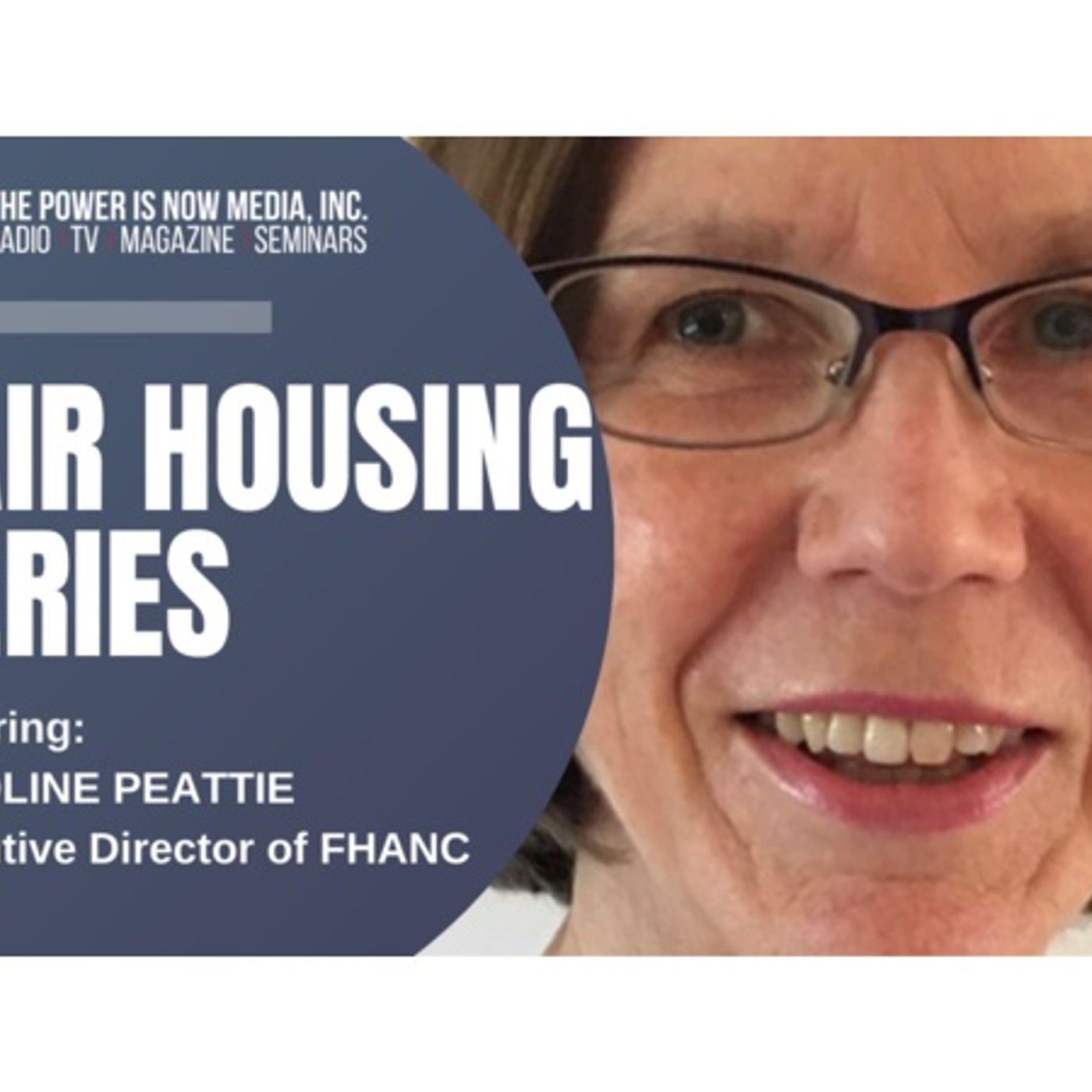 The Power Is Now Media Fair Housing Series 2021: Caroline Peattie
