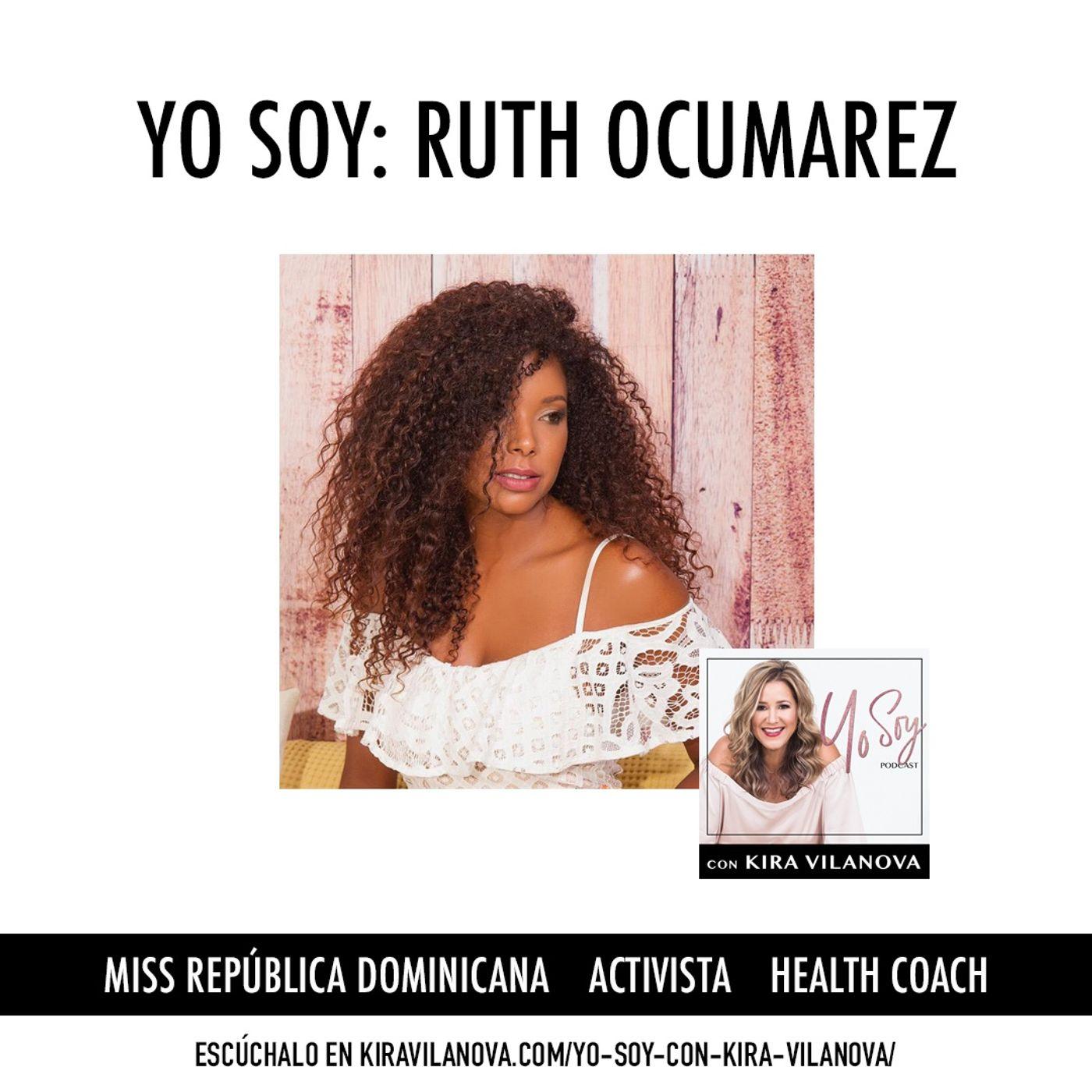 #6 Yo Soy: Ruth Ocumarez