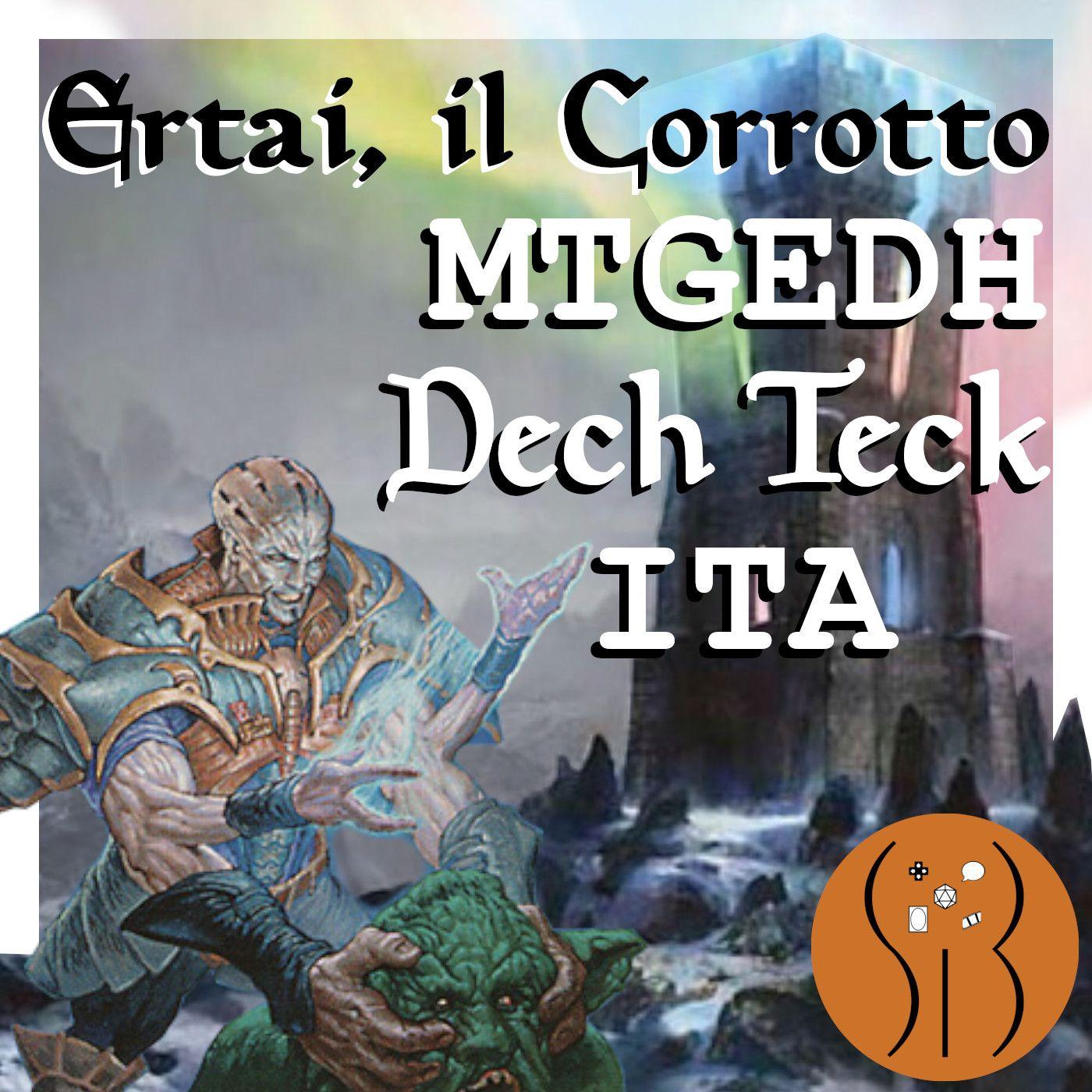 Ertai il Corrotto MTGEDH deck tech ITA
