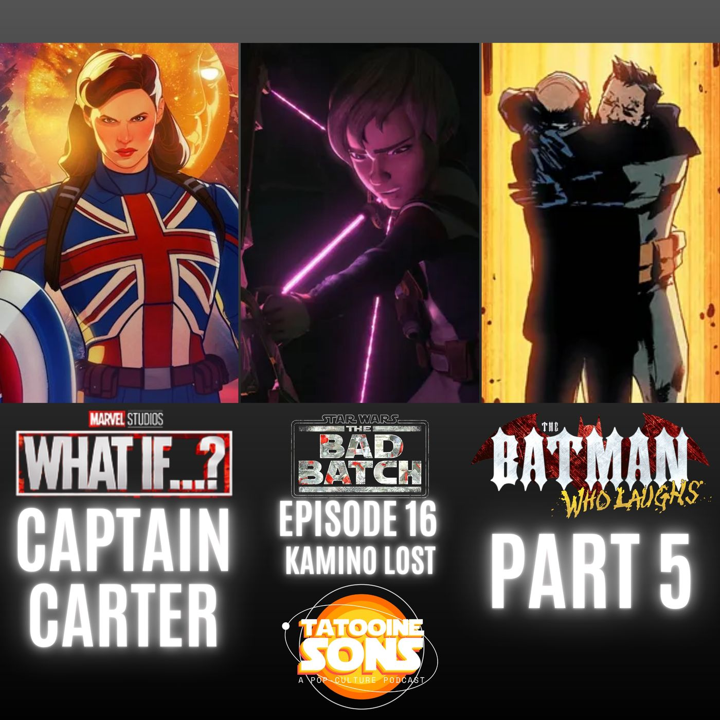 The Bad Batch Finale Kamino Lost Reaction - Marvel- What If Episode 1 Captain Carter Review - The Batman Who Laughs- Part 5