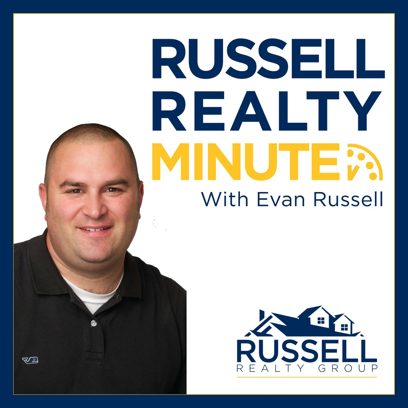 Russell Realty Minute with Evan Russell