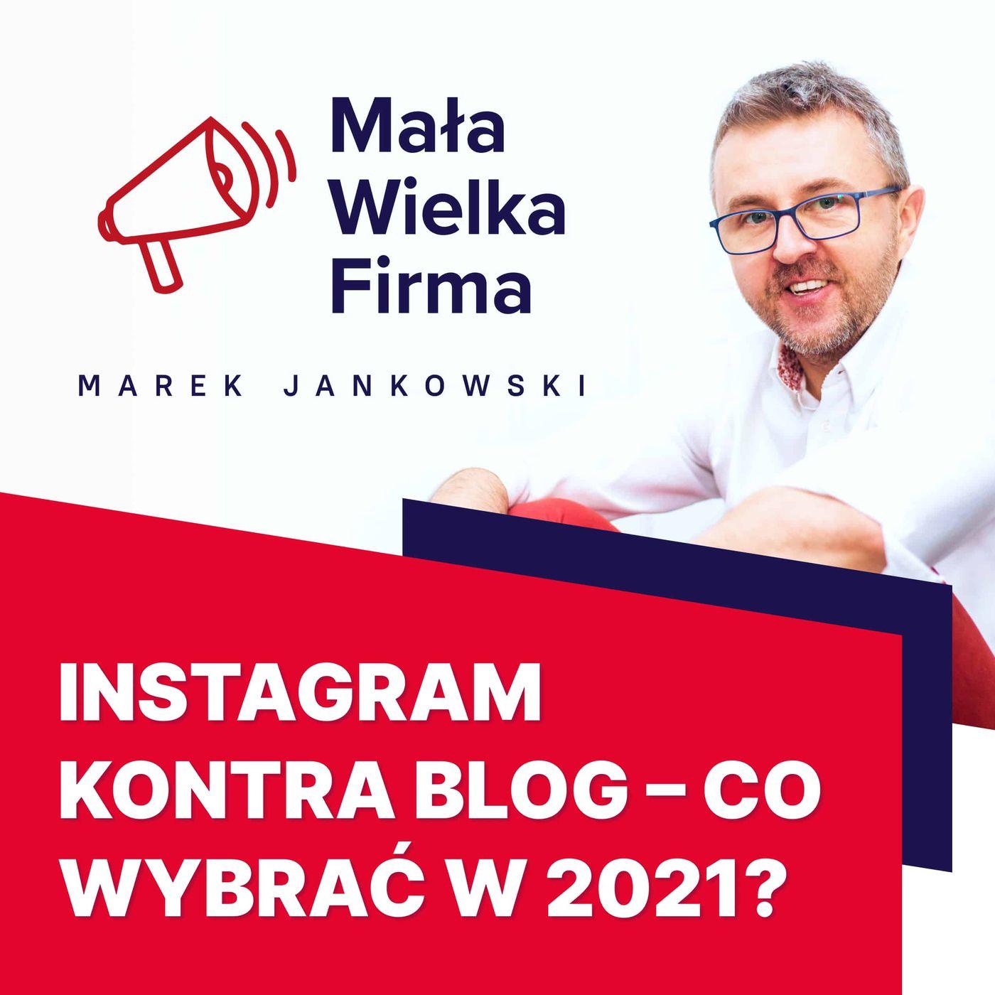 344: Instagram czy blog – co lepsze?