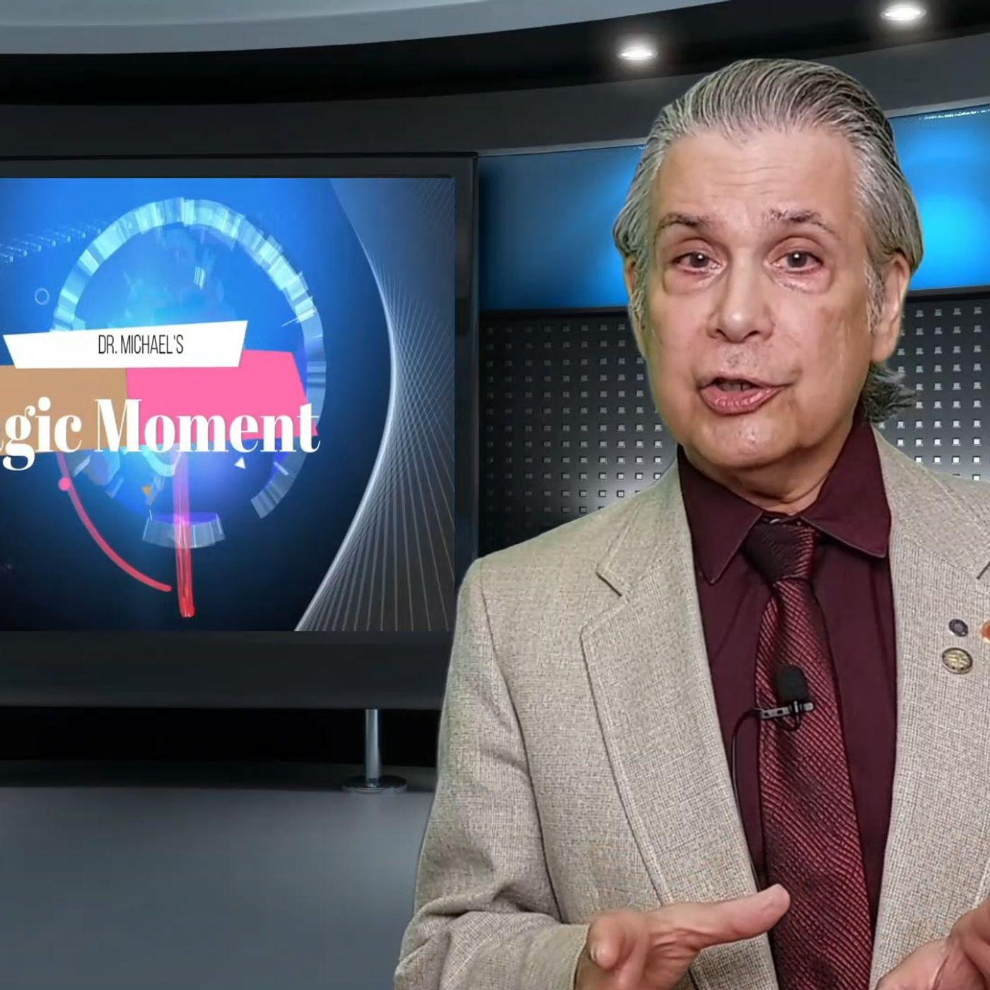 Dr. Michael's One-Minute Magic Moment-SOCIAL MEDIA