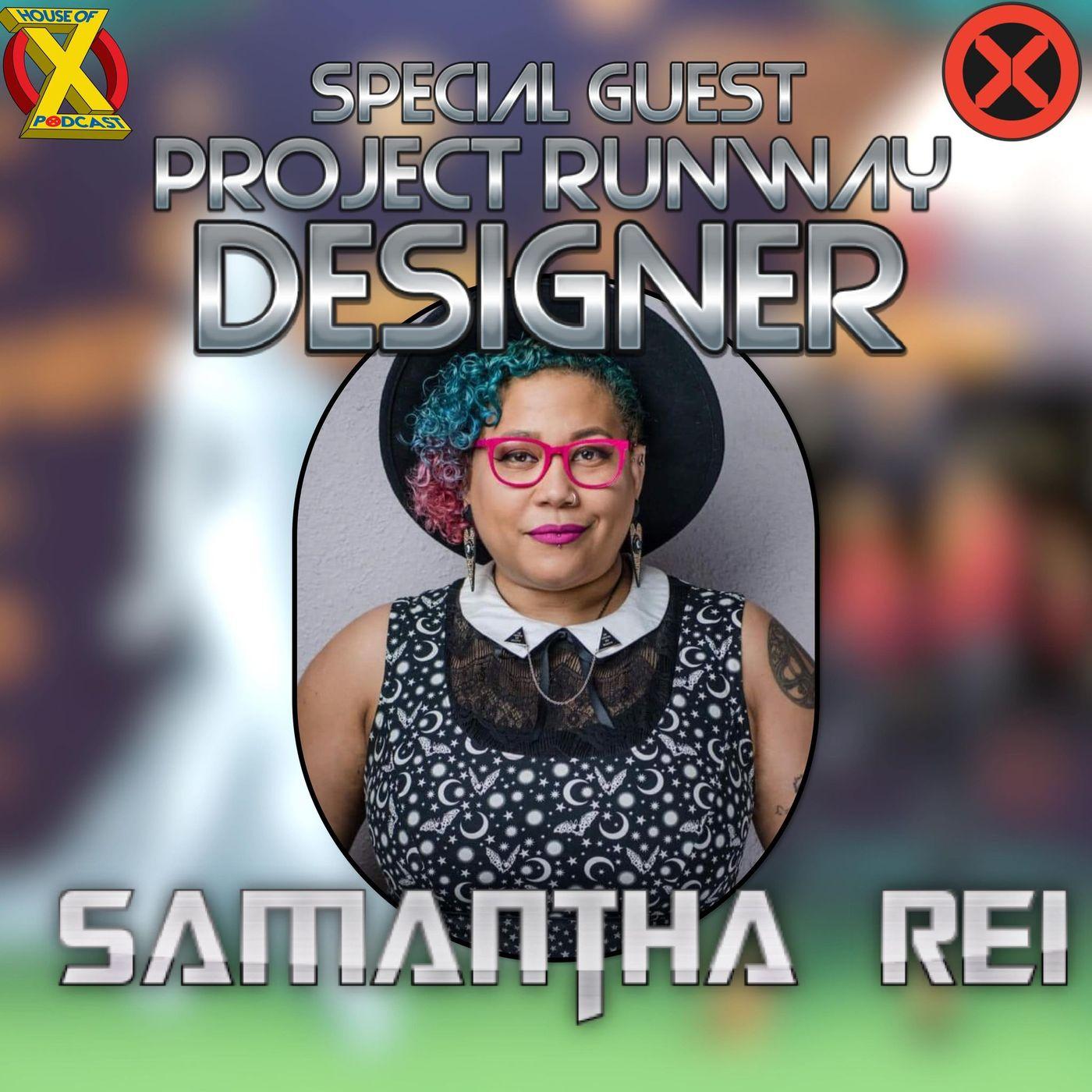 Episode 55 - Interview with Designer Samantha Rei