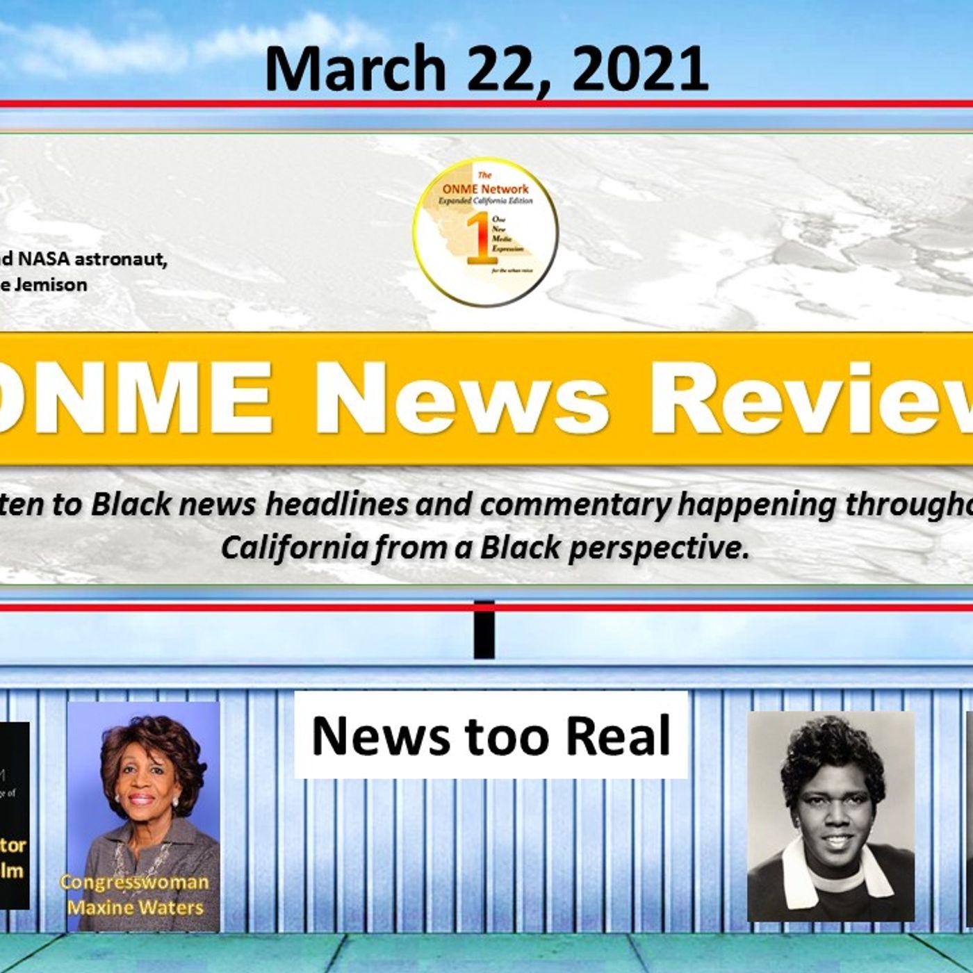 ONR-News Too Real 3-22-21:  Mutant Variants vs Vaccines Part 2