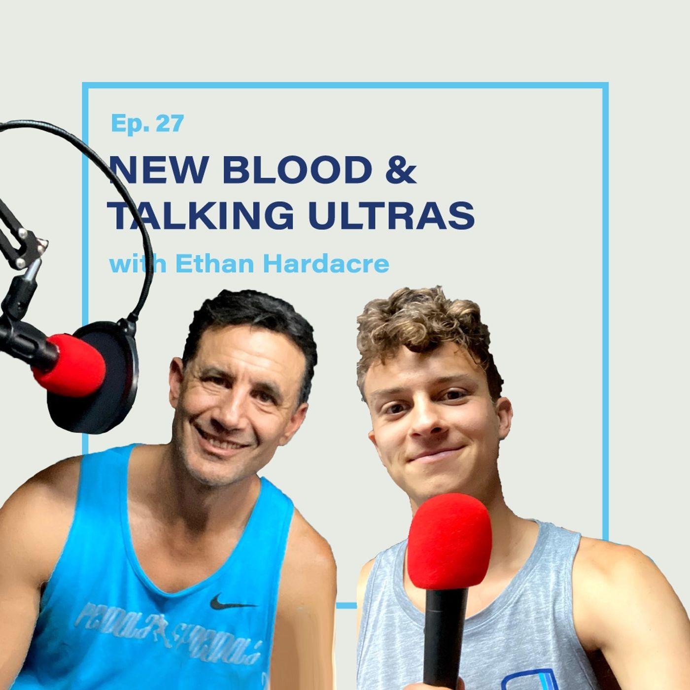 R3-27 New Blood: Ethan Hardacre
