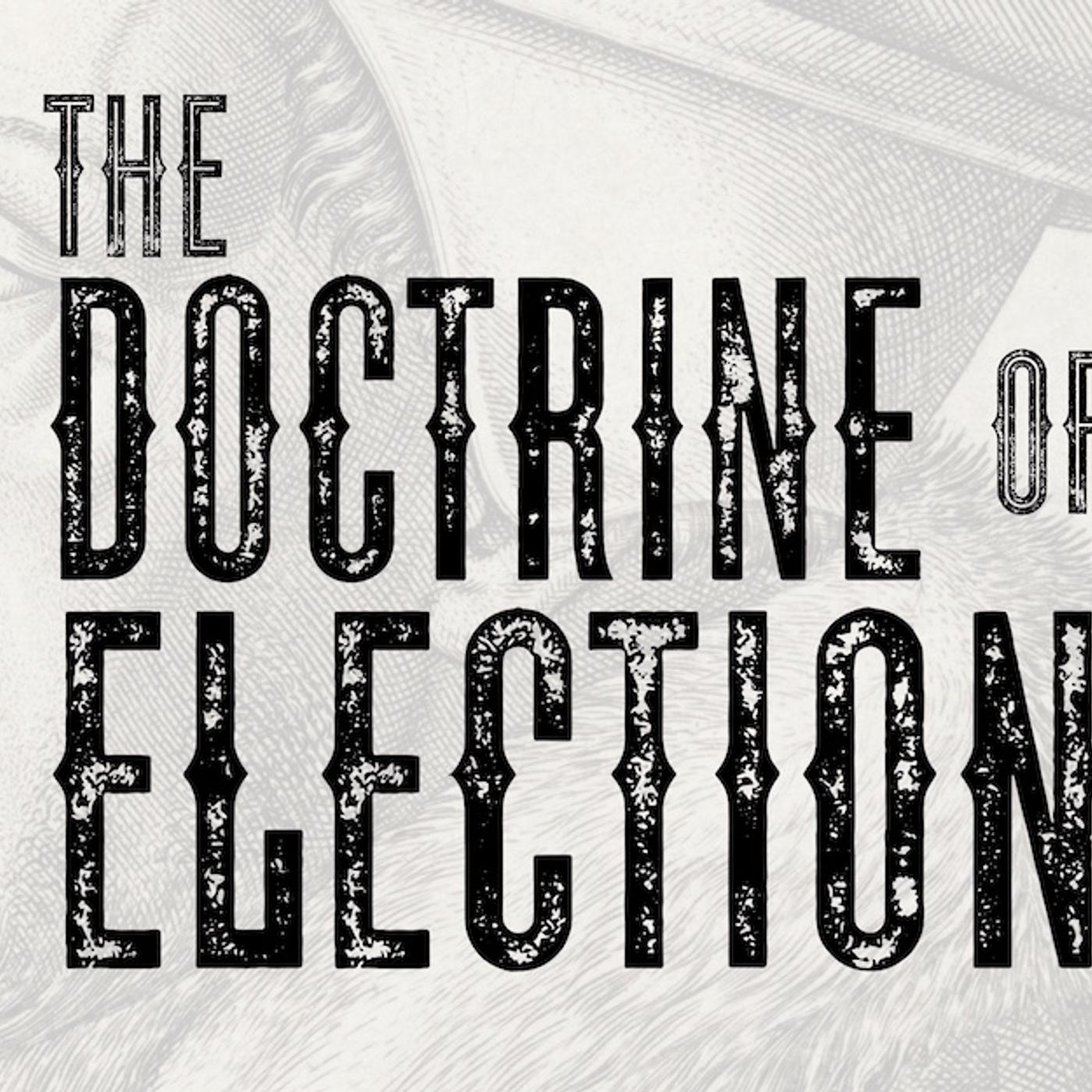 Trying To Change The Doctrine of Election