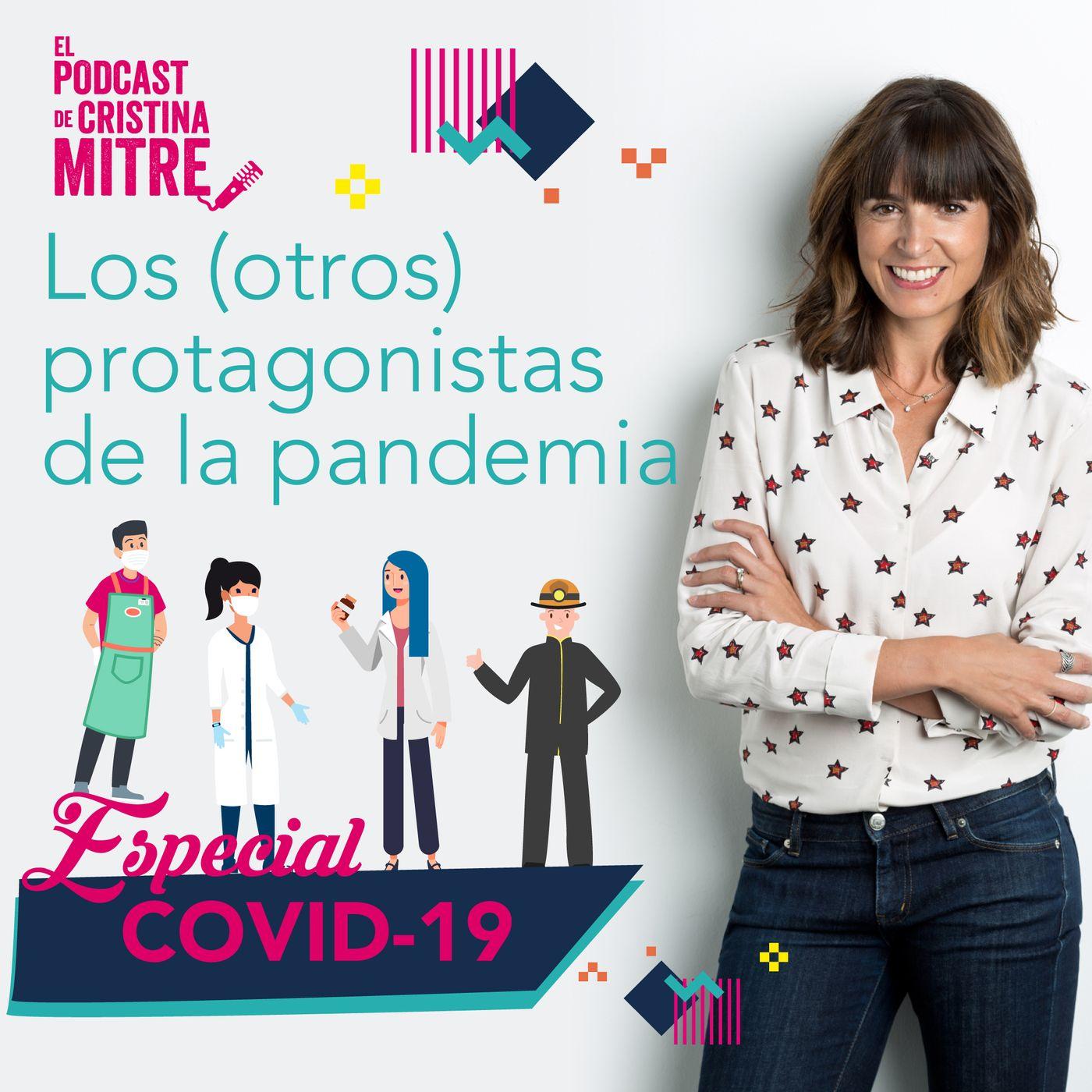 Los otros protagonistas de la pandemia. Especial COVID-19