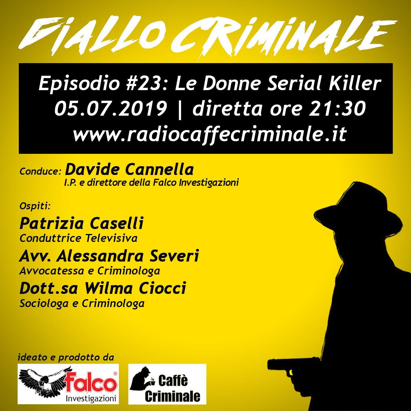 #23 Episodio | Le Donne Serial Killer_05.07.2019
