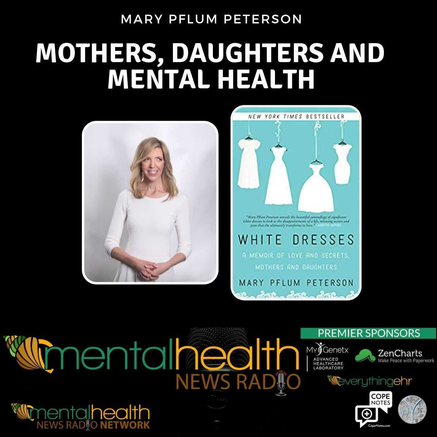 Mental Health News Radio - Mothers, Daughters and Mental Health with Mary Pflum Peterson
