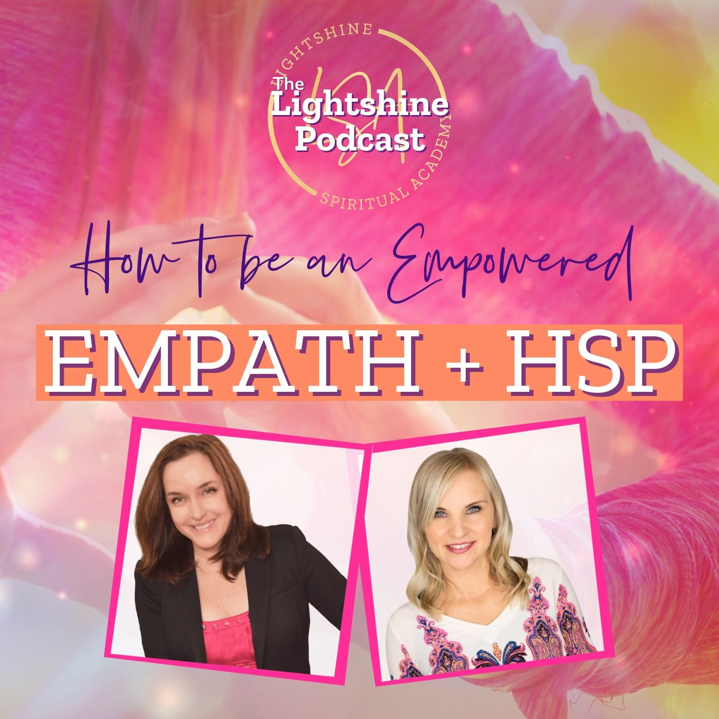 32: Empath and Highly Sensitive Person