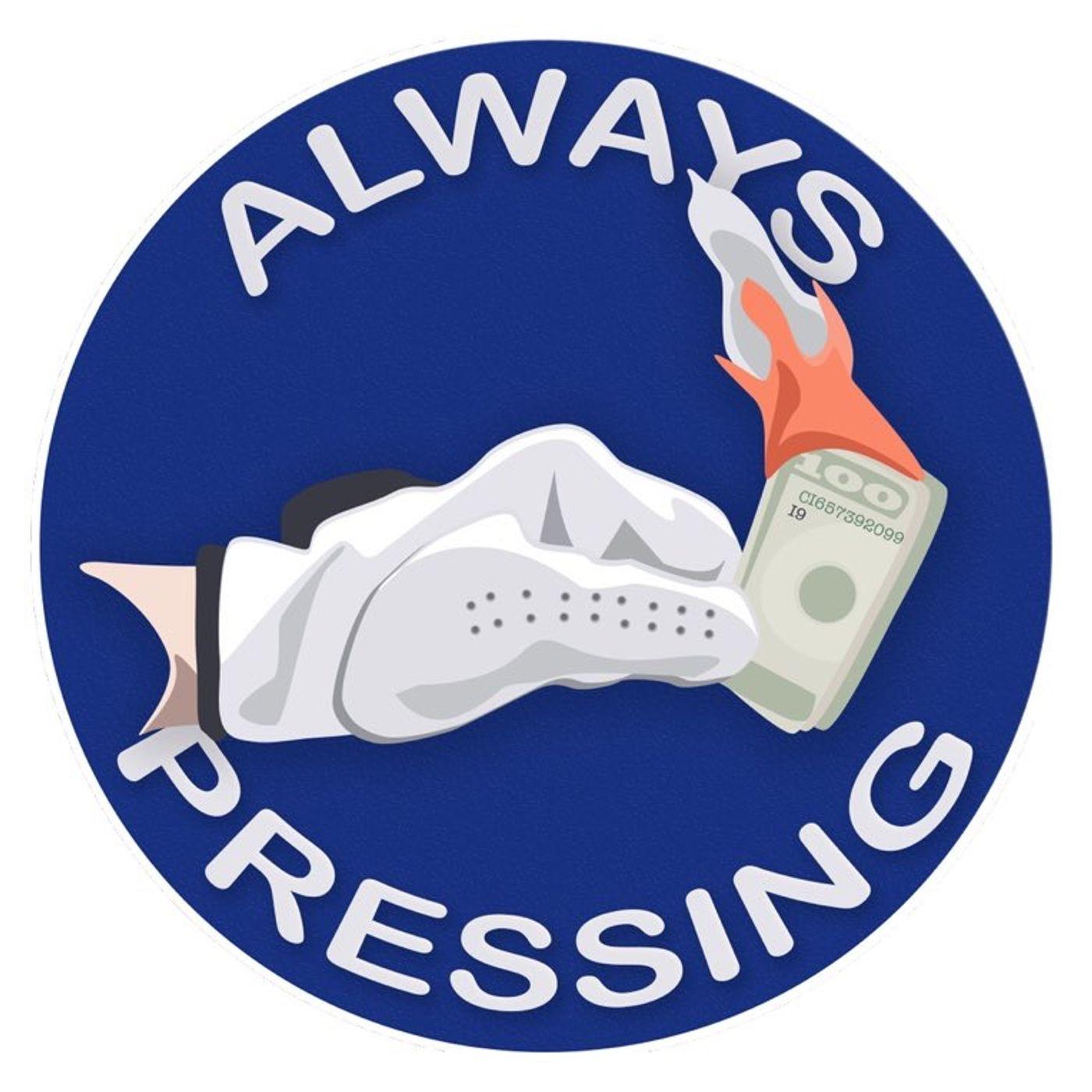Always Pressing PGA DFS POD - 2021 Fortinet Championship
