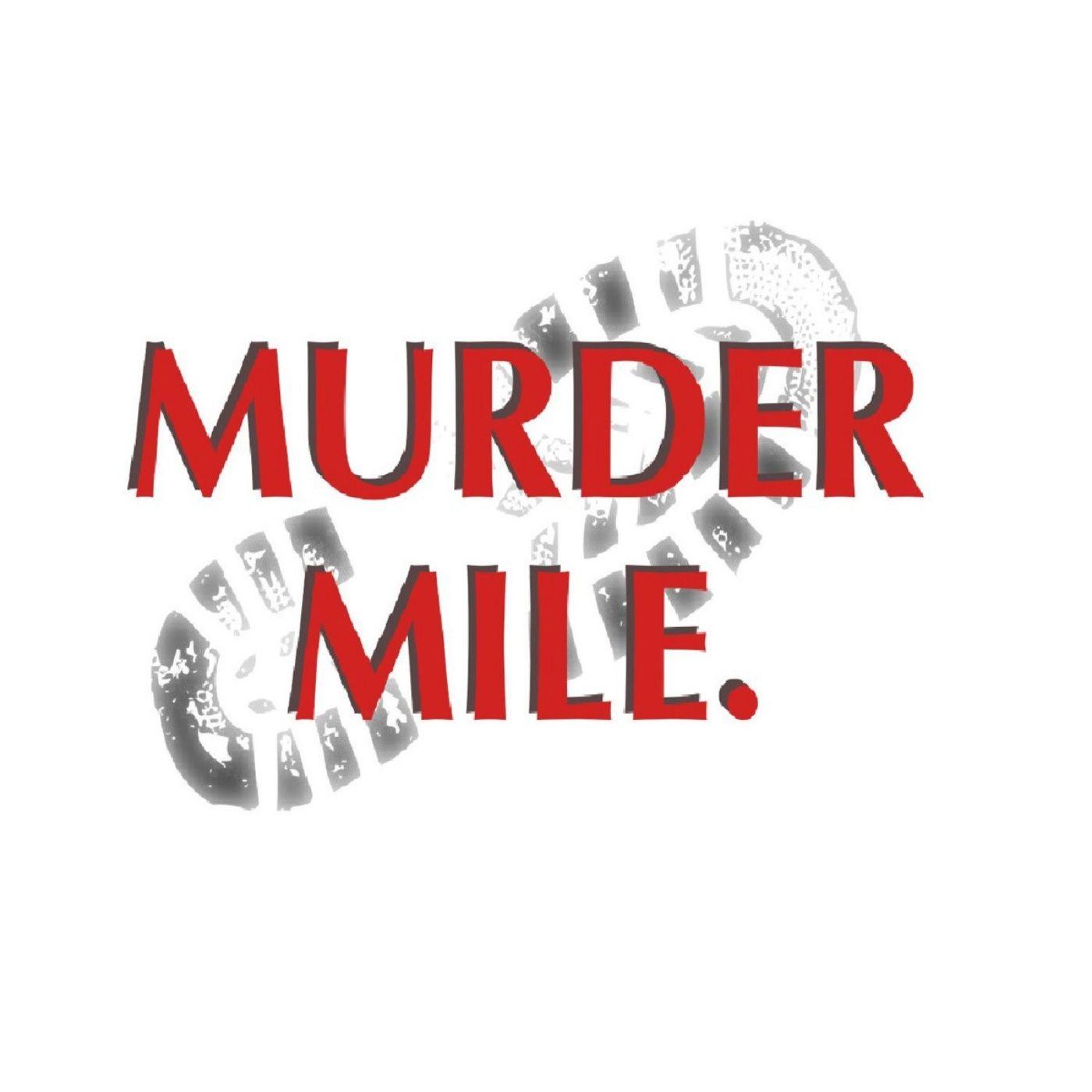 Introducing: Murder Mile
