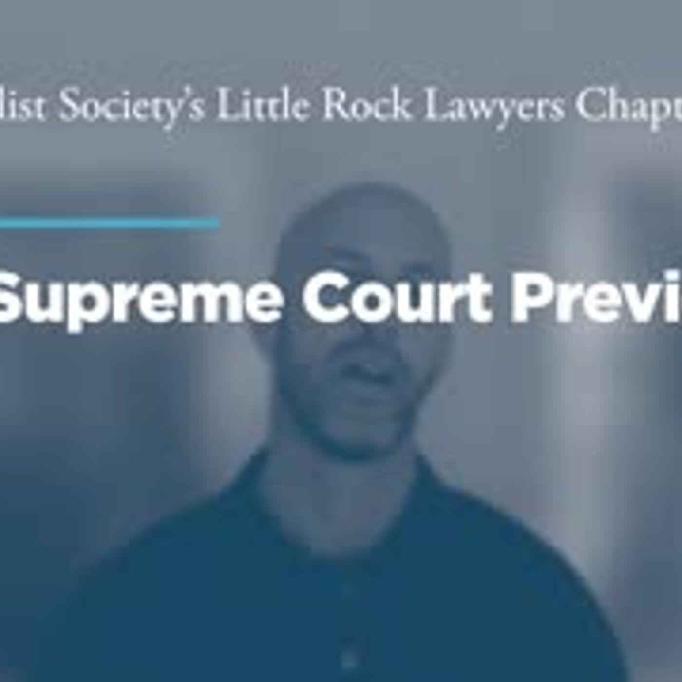 Virtual Supreme Court Preview