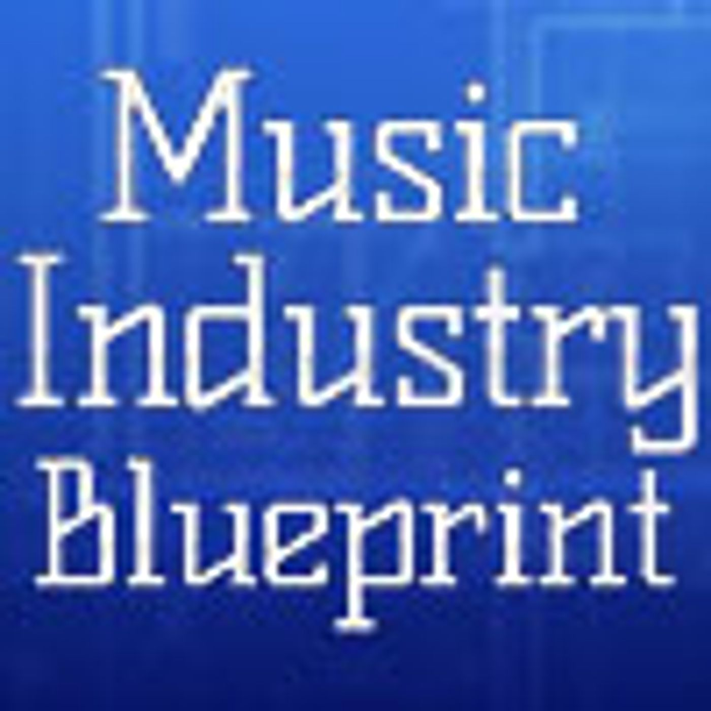 So You Want To Be In The Music Business!