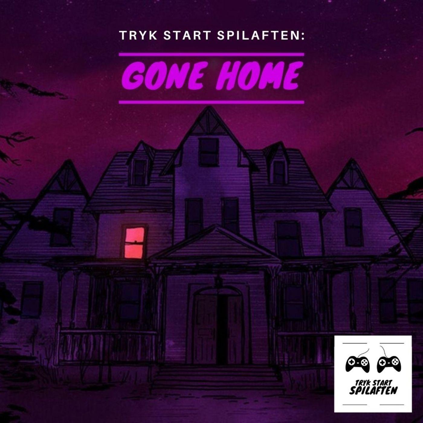 Spilaften 11 - Gone Home