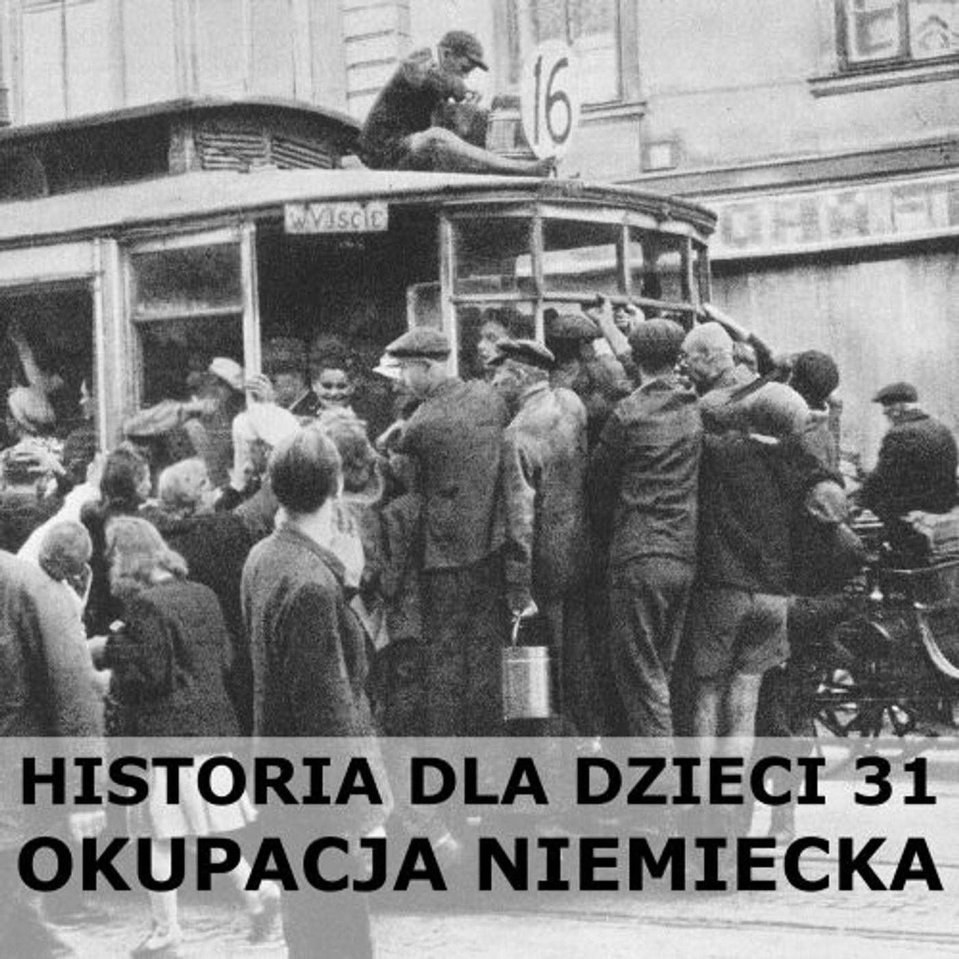 31 - Okupacja niemiecka
