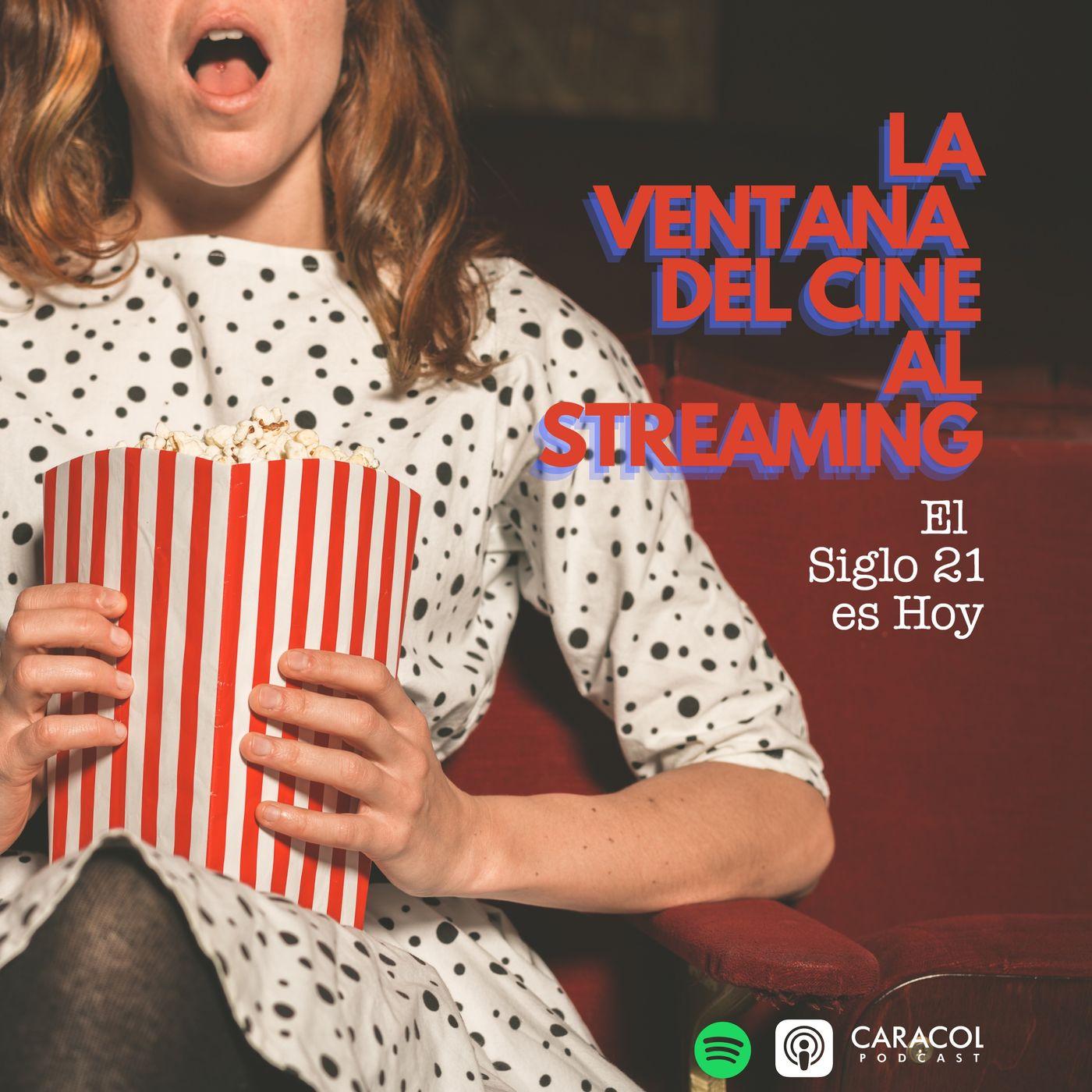 La ventana del cine al streaming