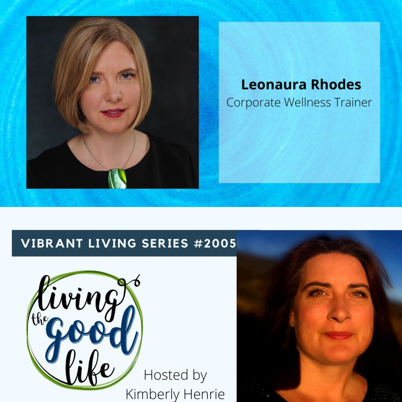 LTGL2005-Vibrant Living Series - Leonaura Rhodes - Navigating Wellness Options