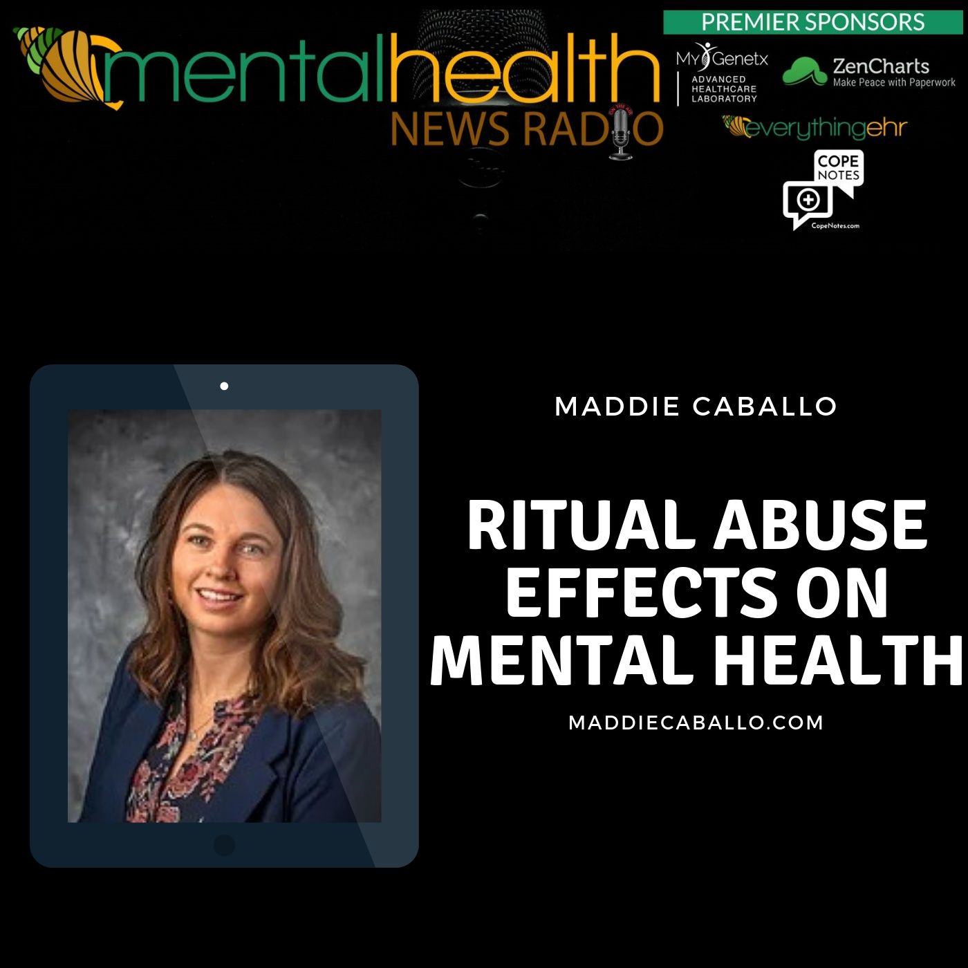 Mental Health News Radio - Ritual Abuse Effects on Mental Health with Maddie Caballo