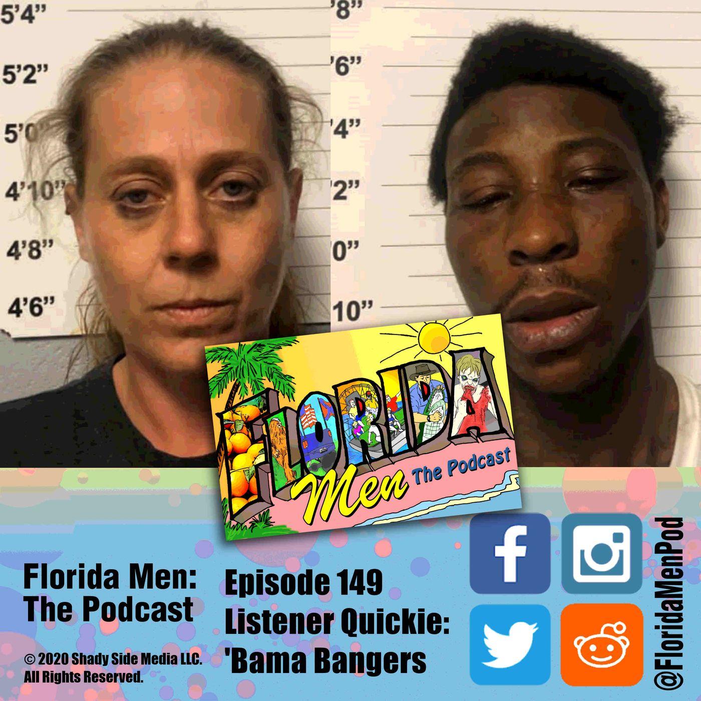 149 - Listener Quickie: 'Bama Bangers