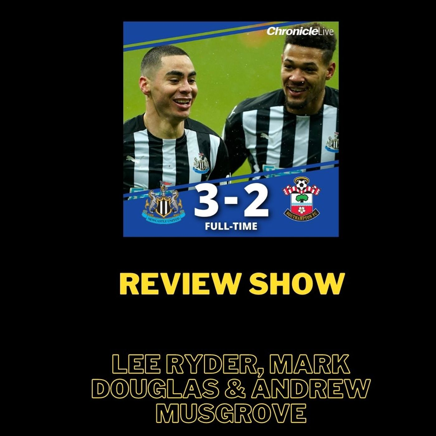 'Victory shows these players are fighting for Bruce' - Mark Douglas & Lee Ryder review Newcastle 3-2 Southampton