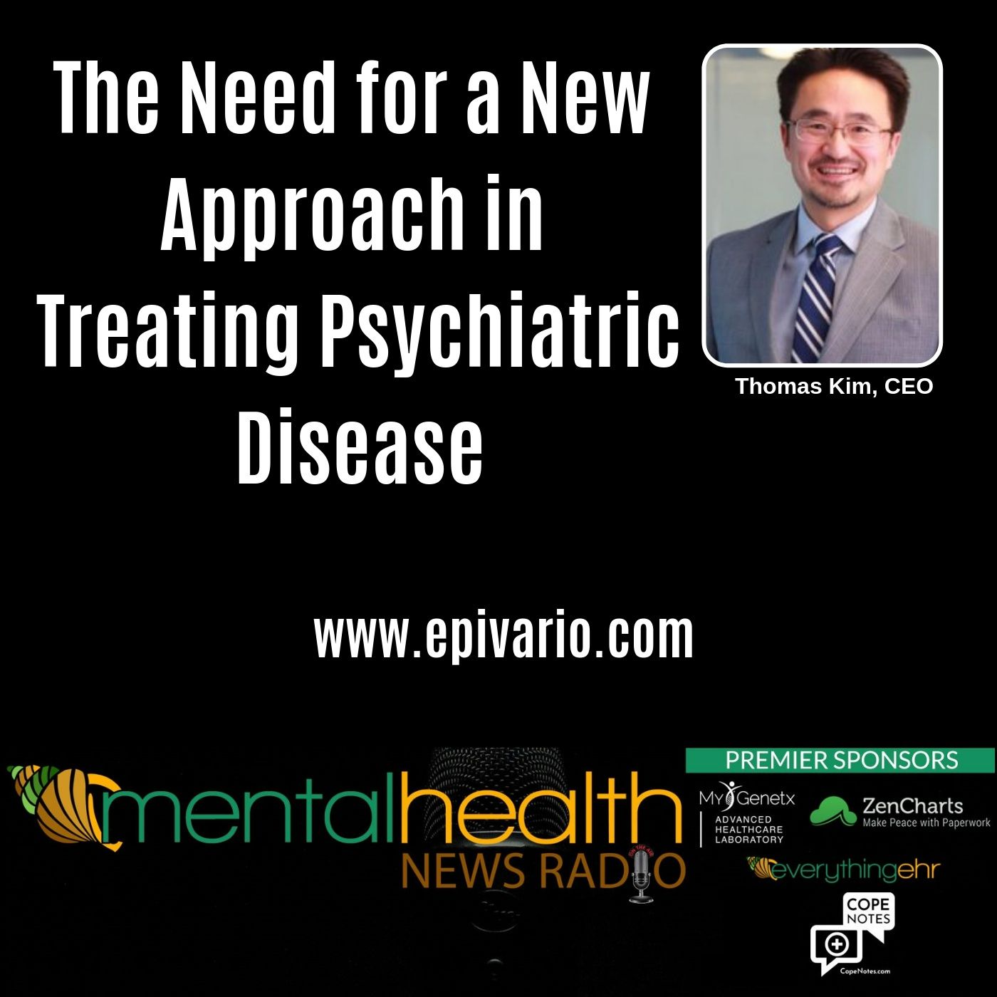 Mental Health News Radio - The Need for a New Approach in Treating Psychiatric Disease