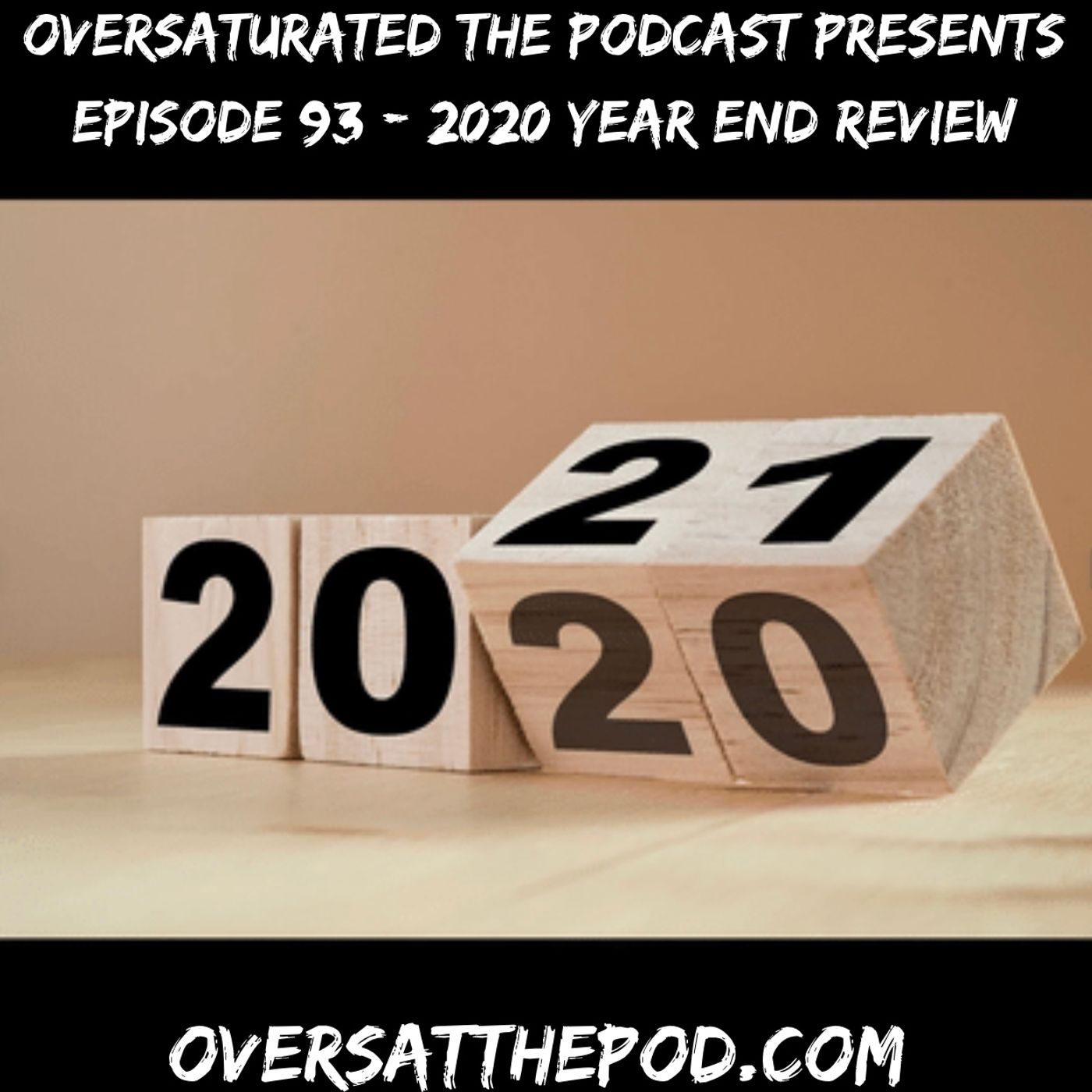 Episode 93 - 2020 Year End Review