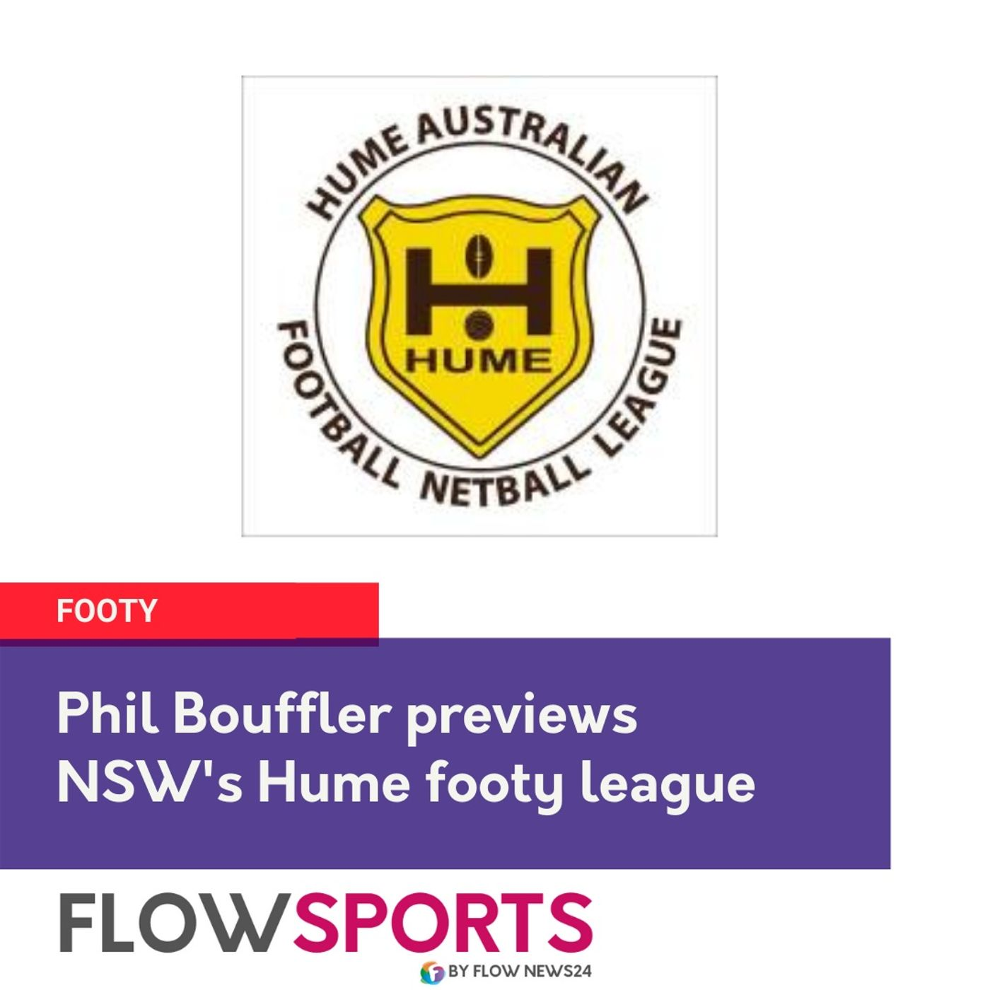 Phil Bouffler reviews and previews Hume Footy
