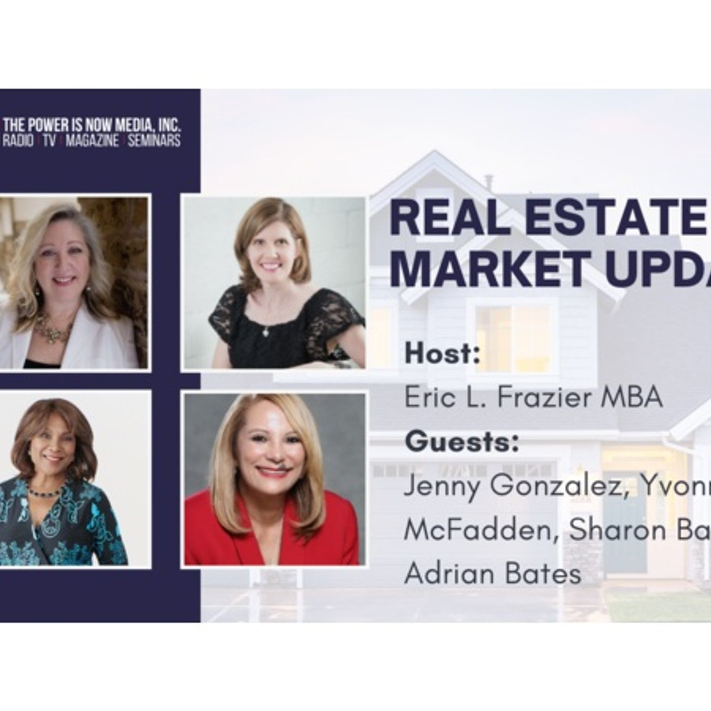 Real Estate Market Updates with The Power Is Now VIP Agents