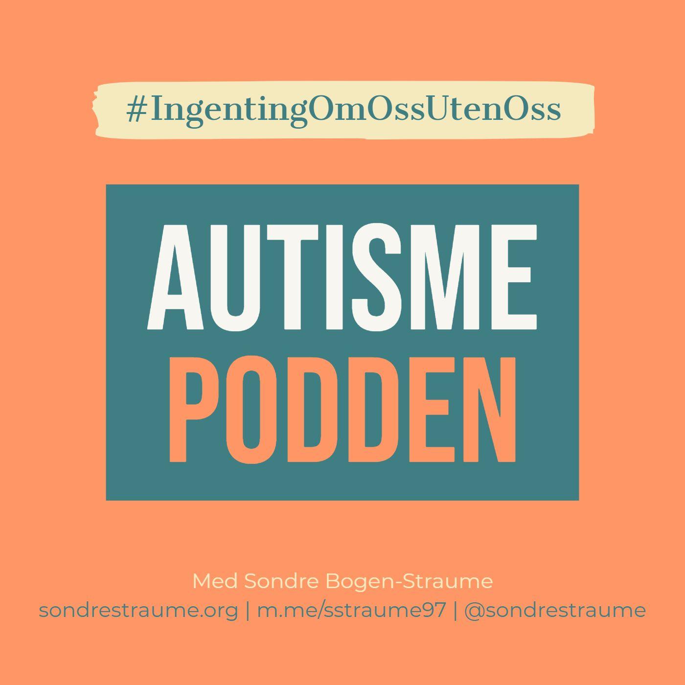 Episode 2: Hvordan det er å være autist med Olav Helland