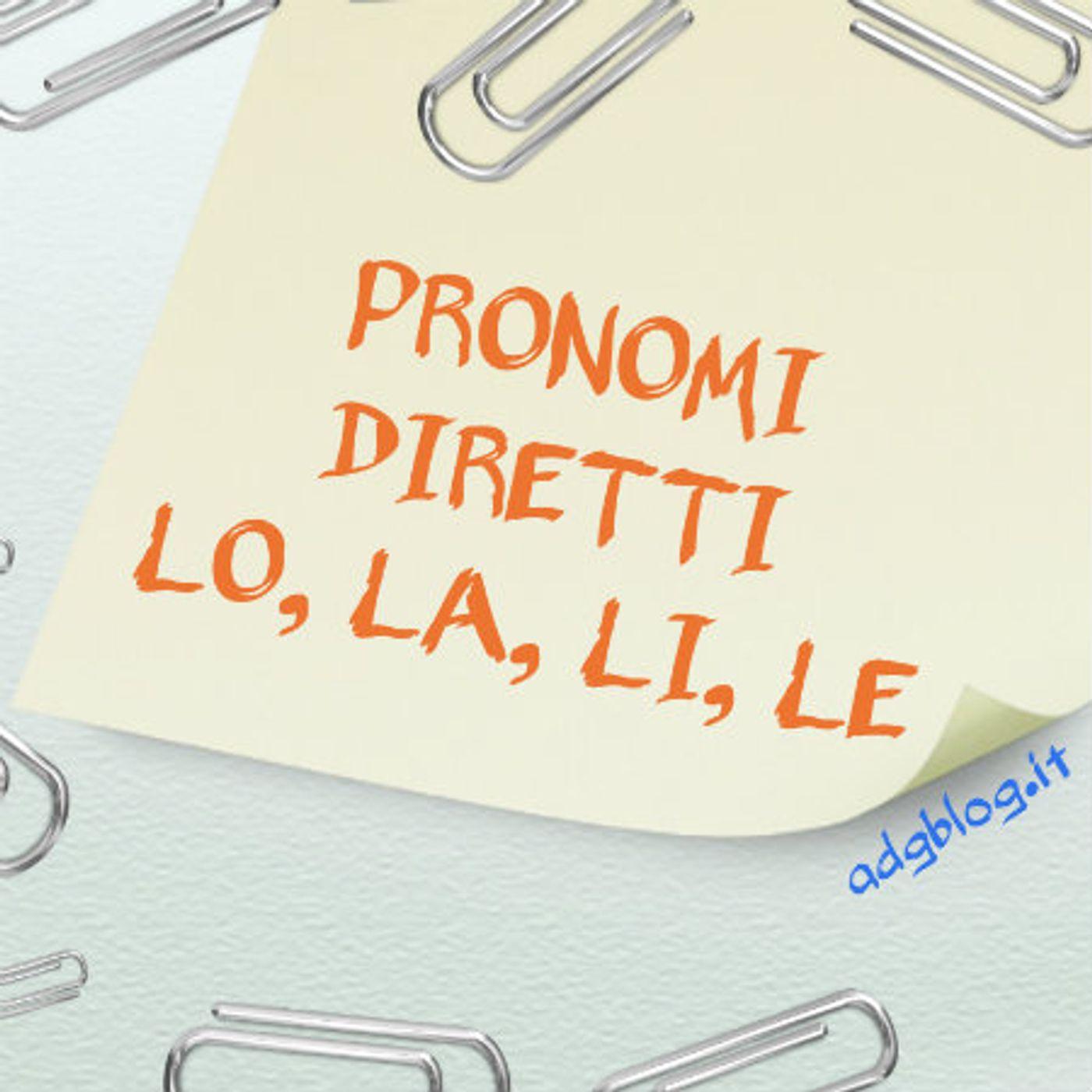 Ep. 47 - Pronomi diretti ovvero il accusativo 🇮🇹 Luisa's Podcast